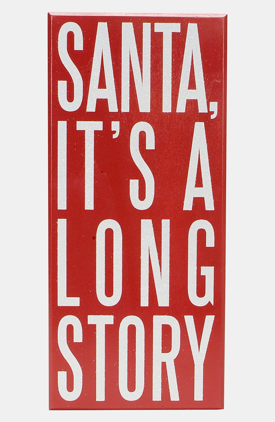 Alternate Image 1 Selected - Primitives by Kathy 'Santa, It's a Long Story' Box Sign