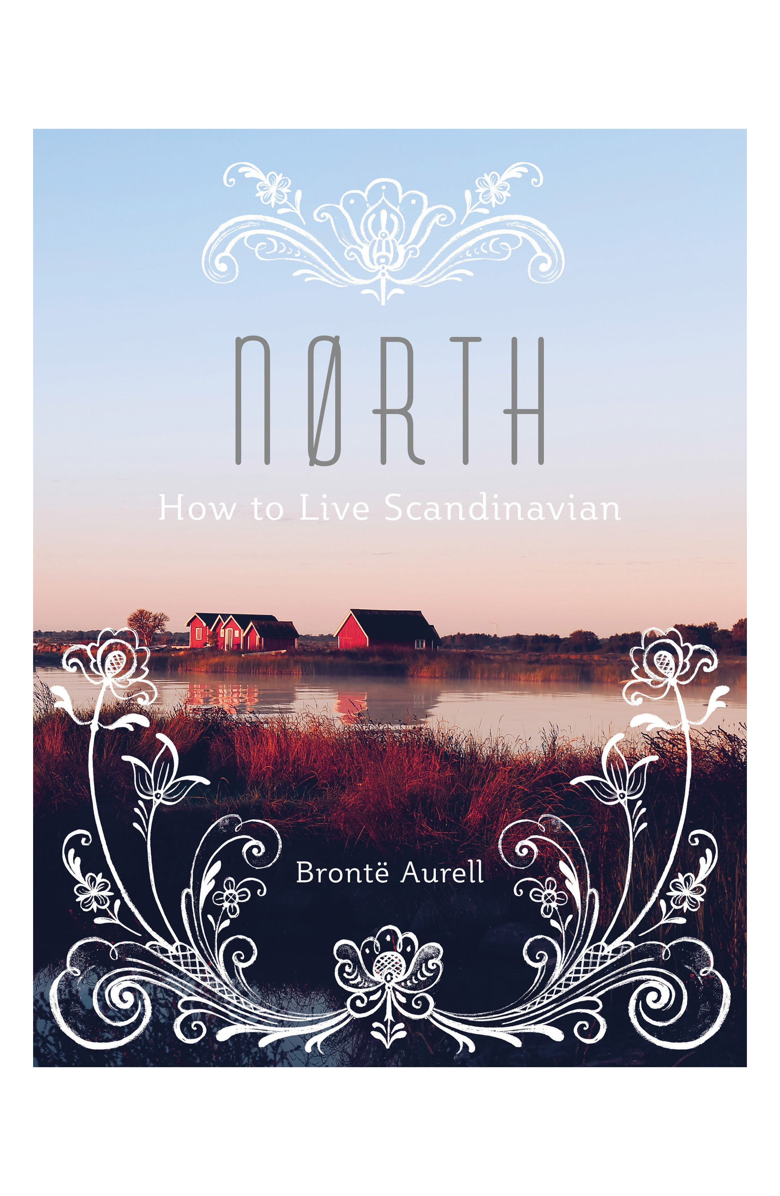 North: How to Live Scandinavian Book