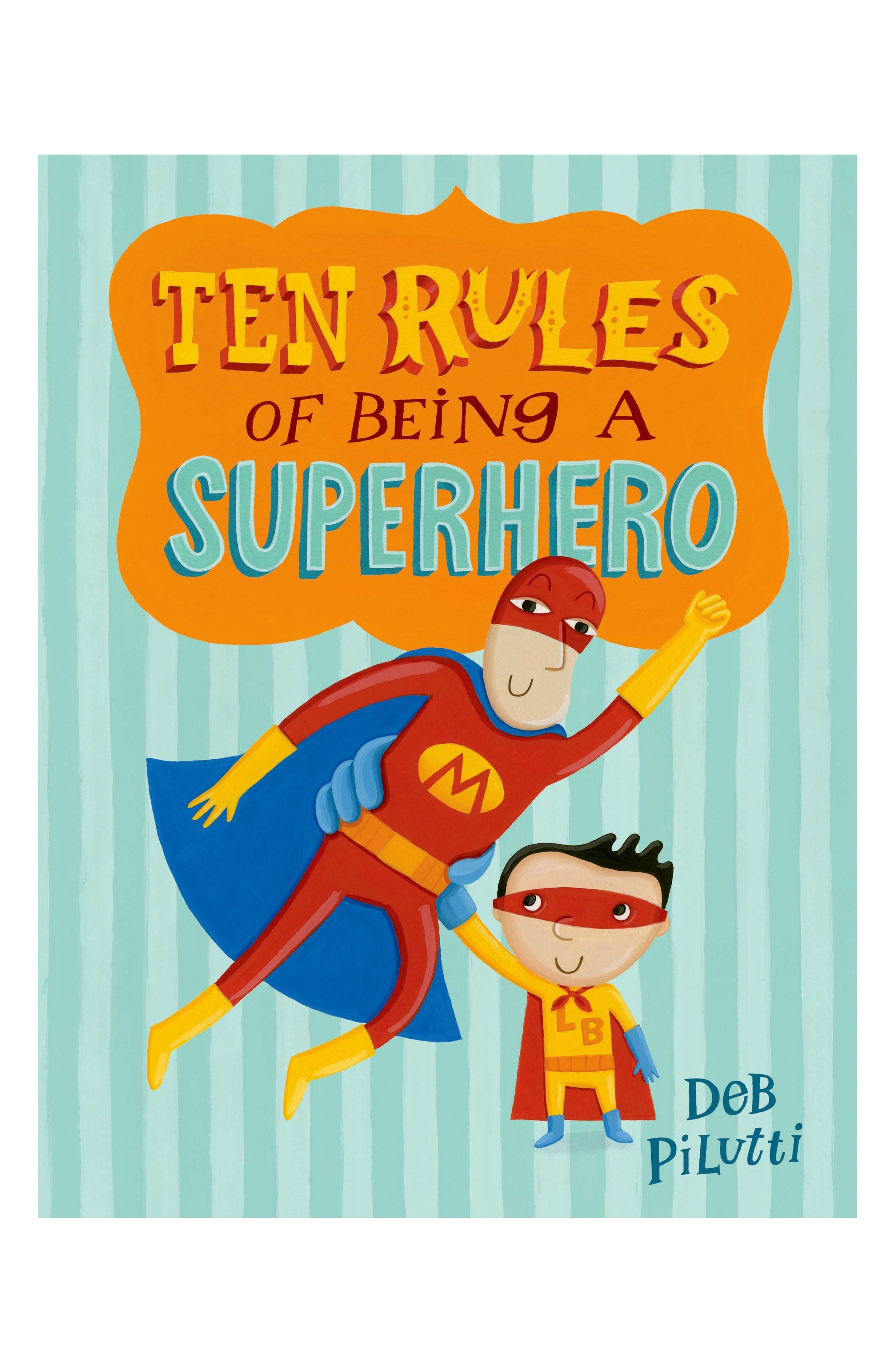 'Ten Rules of Being a Superhero' Book