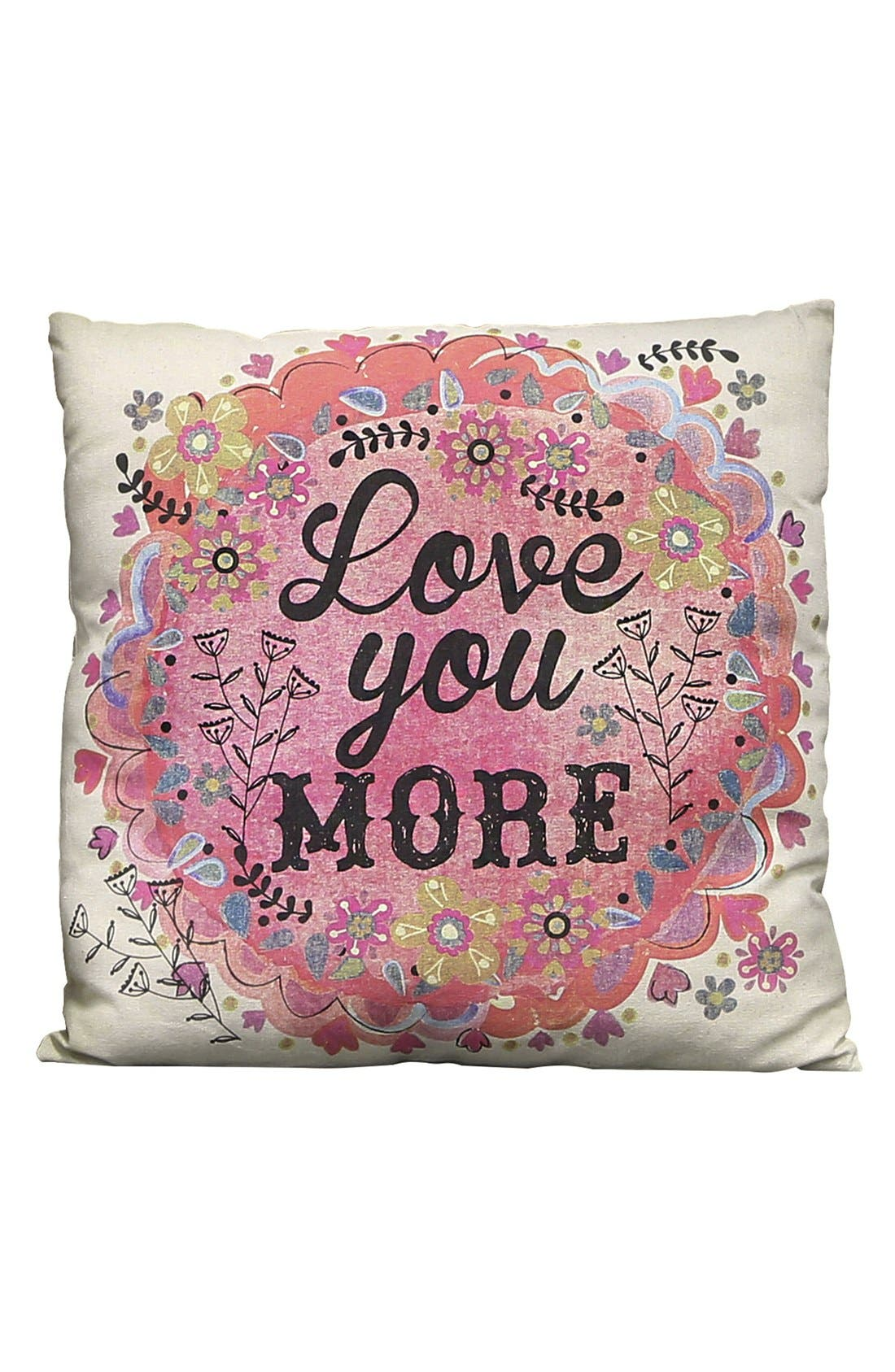 Alternate Image 1 Selected - Natural Life 'Love You More' Pillow