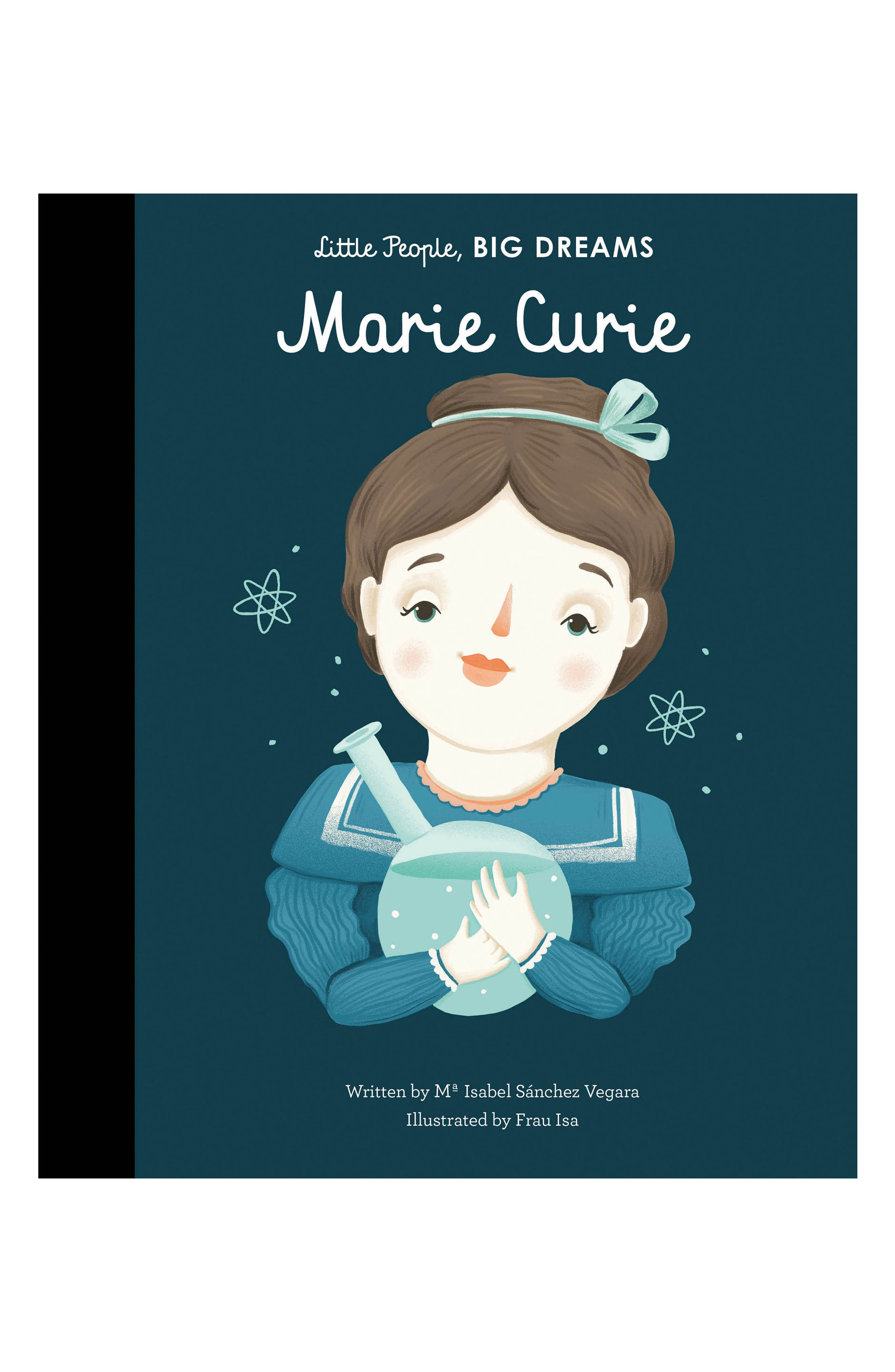 Little People, Big Dreams: Marie Curie Book