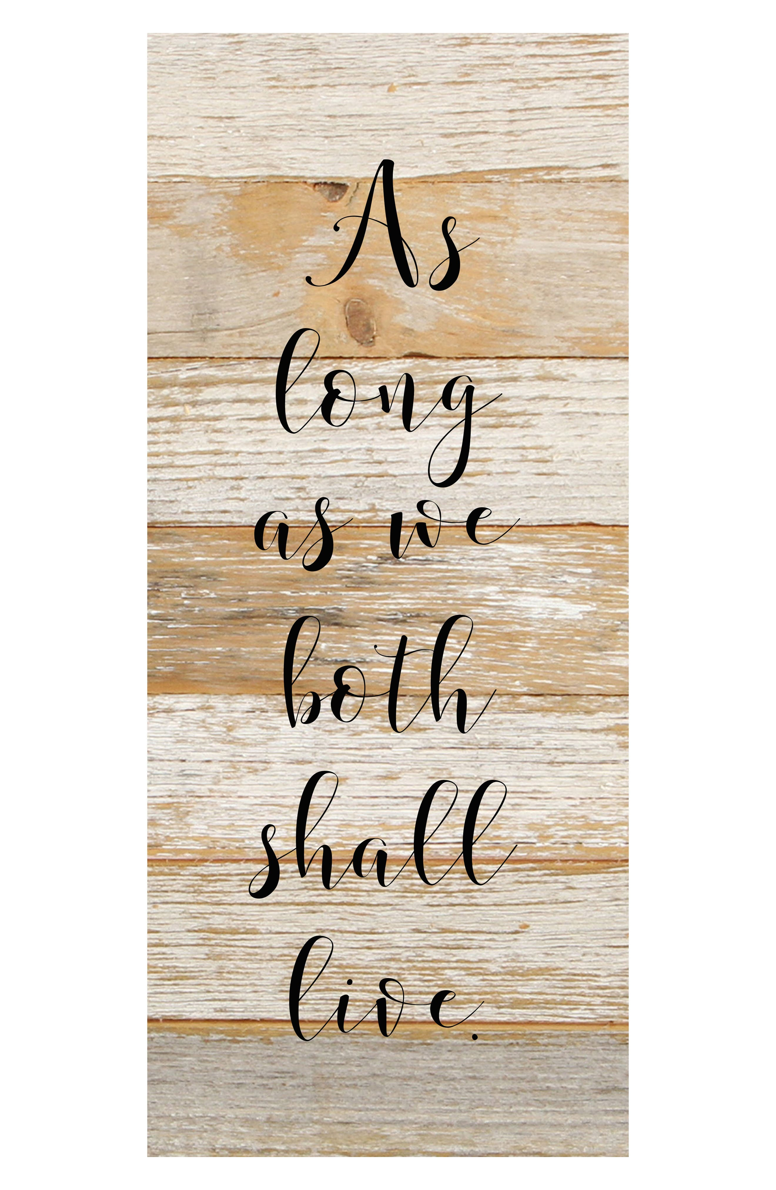 As Long As We Live Repurposed Wood Wall Art,                         Main,                         color, White