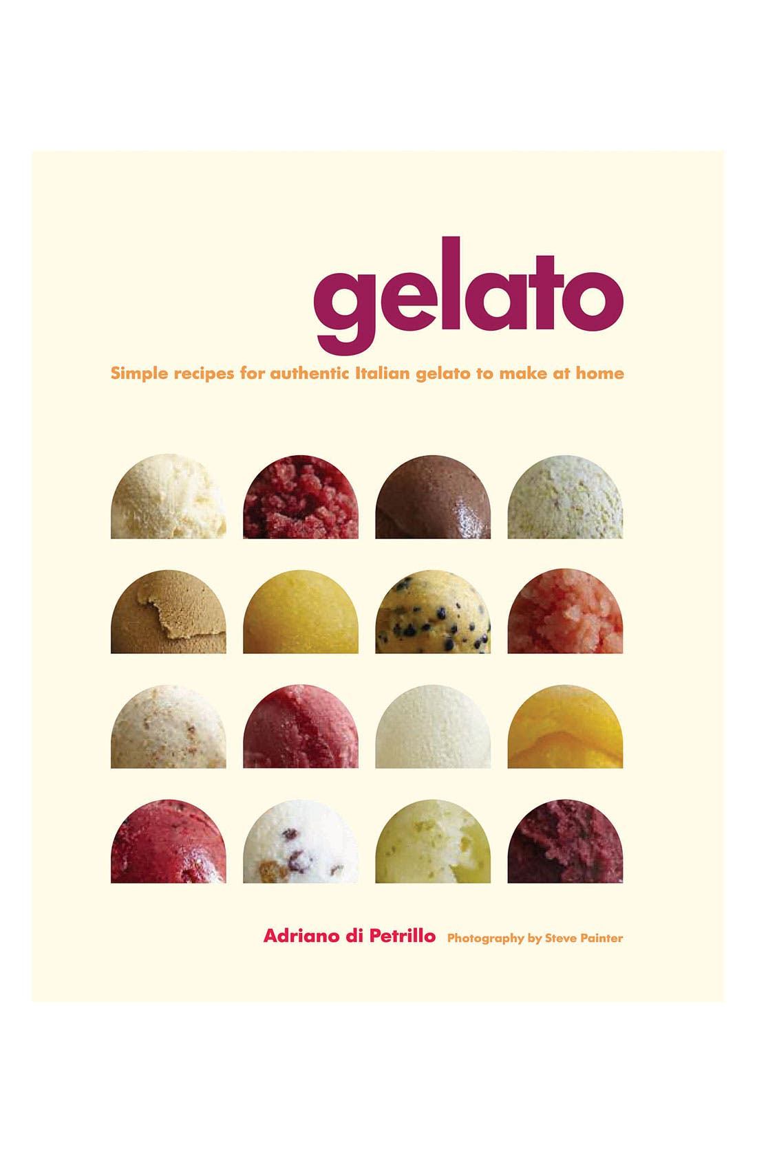 Alternate Image 1 Selected - Adriano di Petrillo 'Gelato' Cookbook