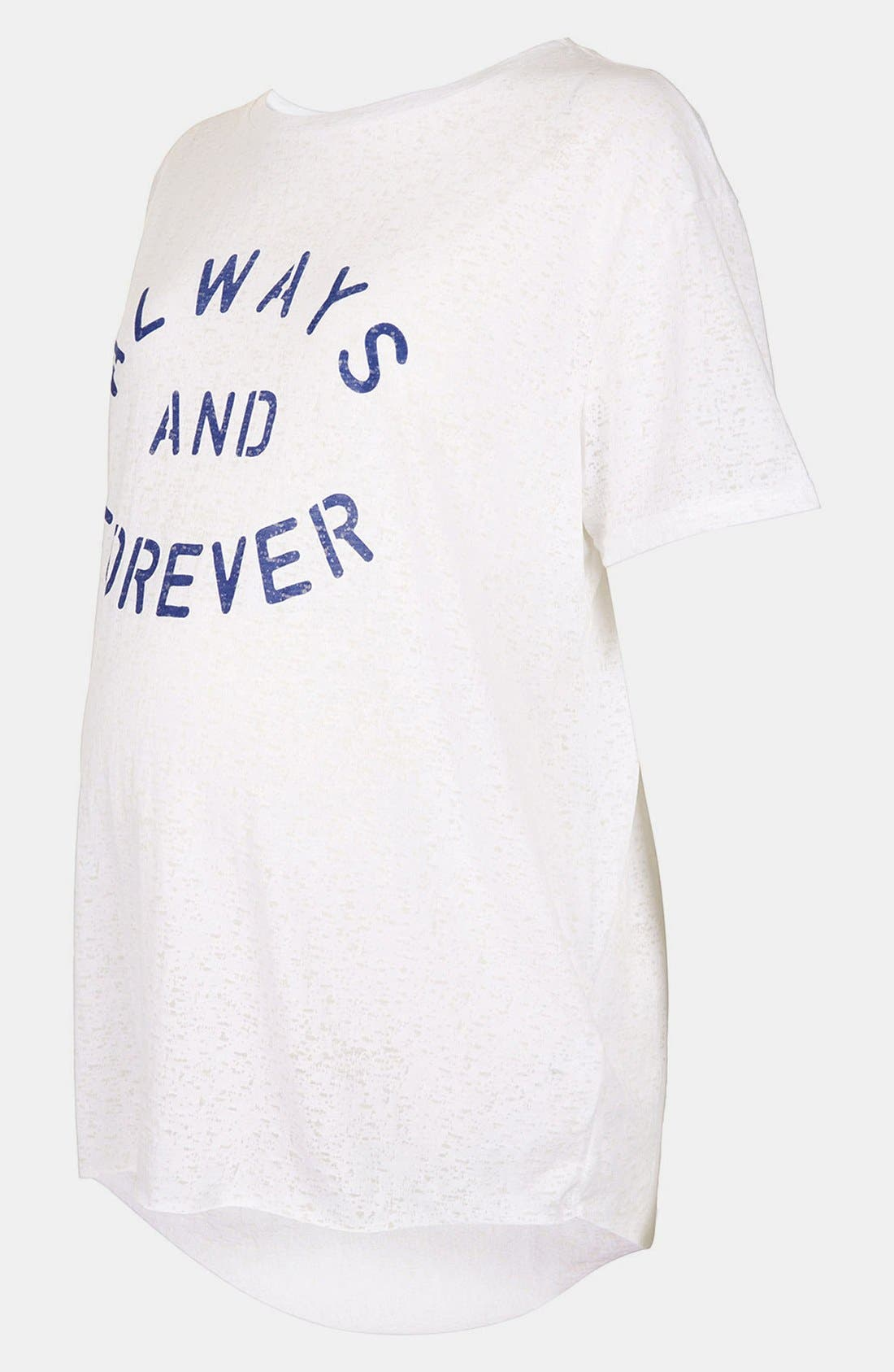 Alternate Image 1 Selected - Topshop 'Always & Forever' Burnout Maternity Tee