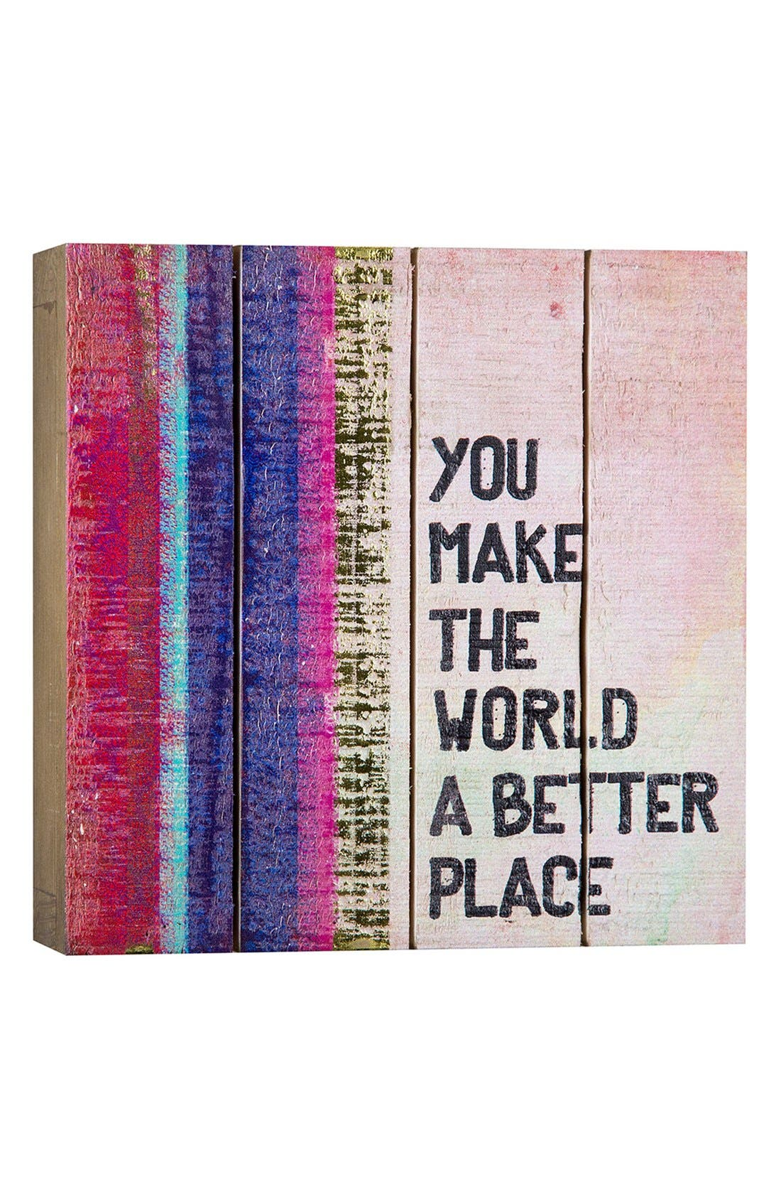 Alternate Image 1 Selected - Natural Life 'You Make the World a Better Place' Wood Wall Art