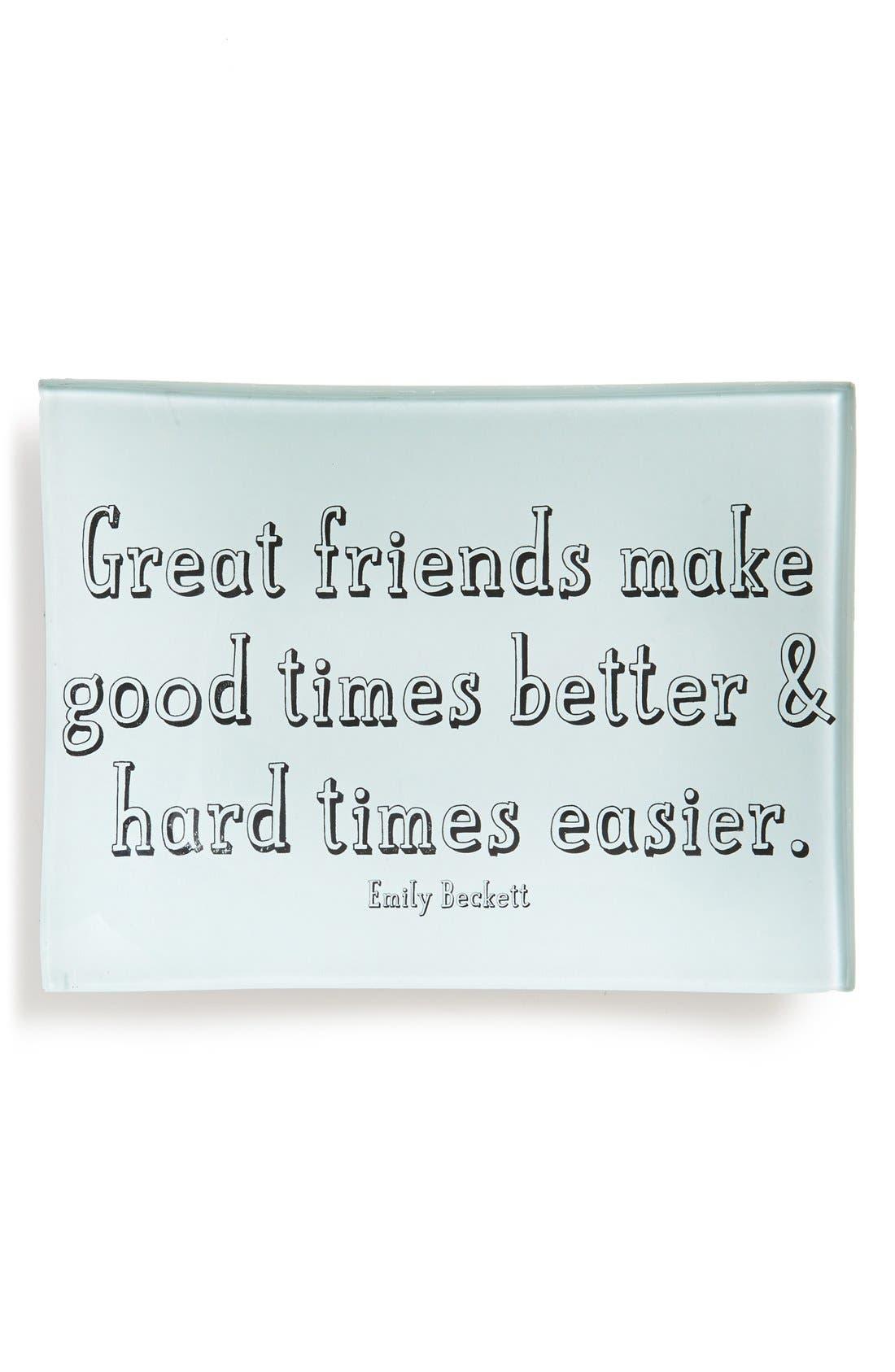 Alternate Image 1 Selected - Ben's Garden 'Great Friends Make Good Times' Trinket Tray
