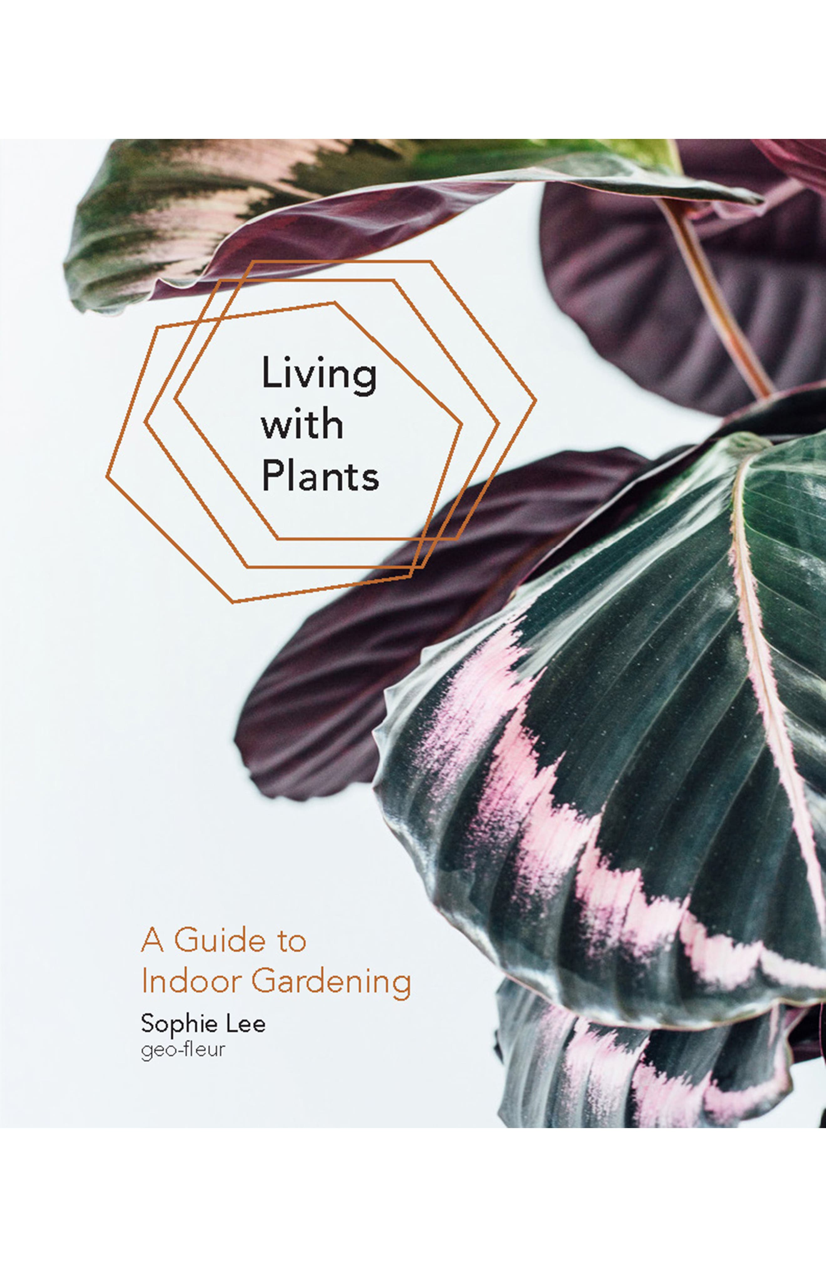 Living with Plants: A Guide to Indoor Gardening Book