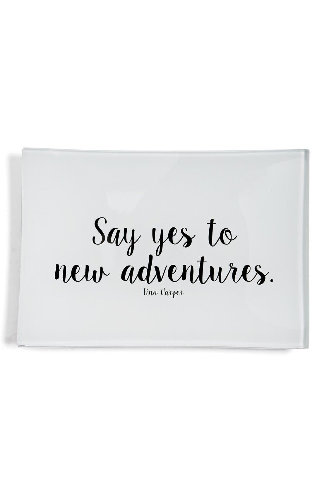 'Say Yes to Adventures' Trinket Tray,                         Main,                         color, Brown