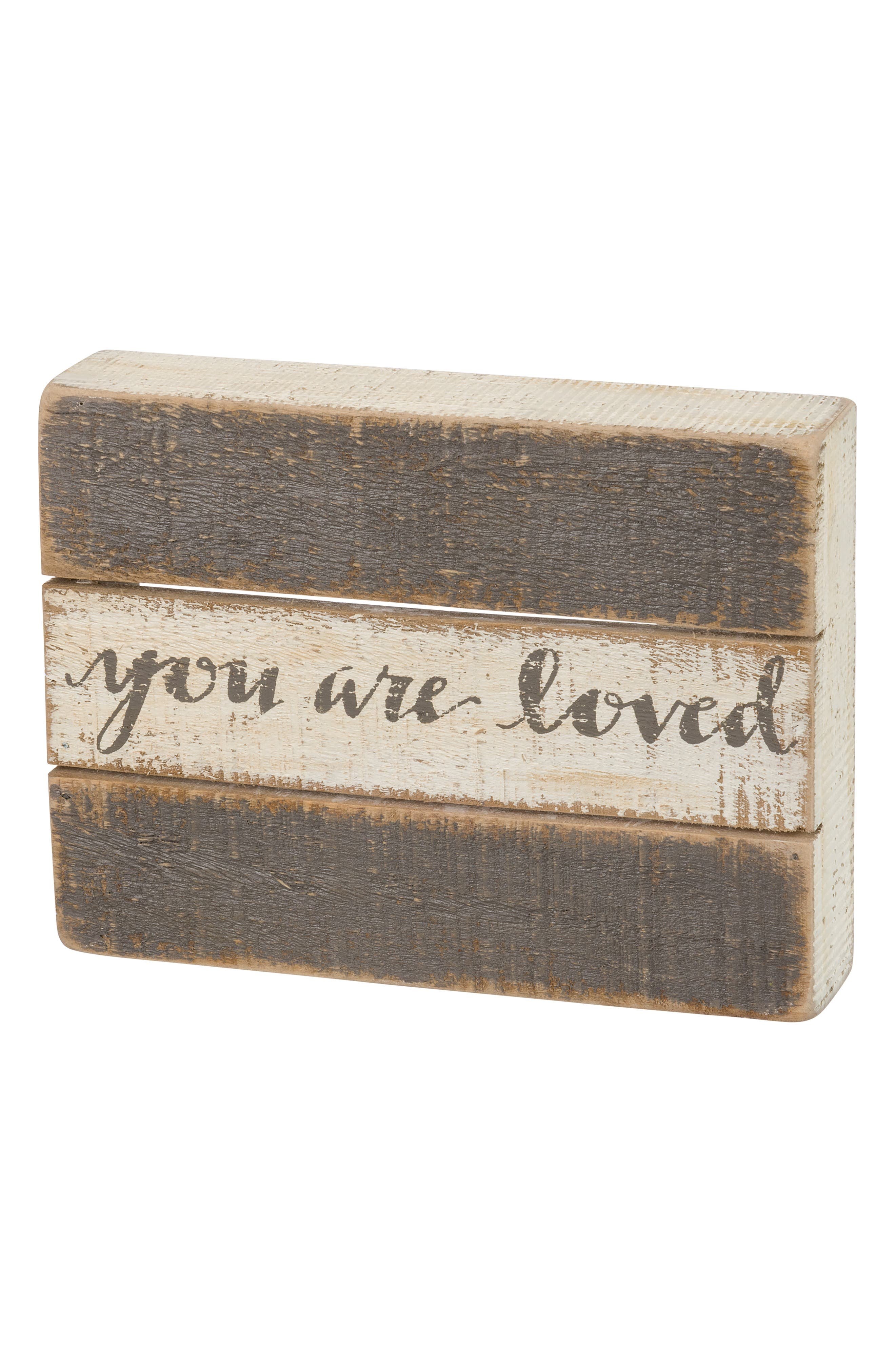 Primitives by Kathy You Are Loved Wood Box Sign
