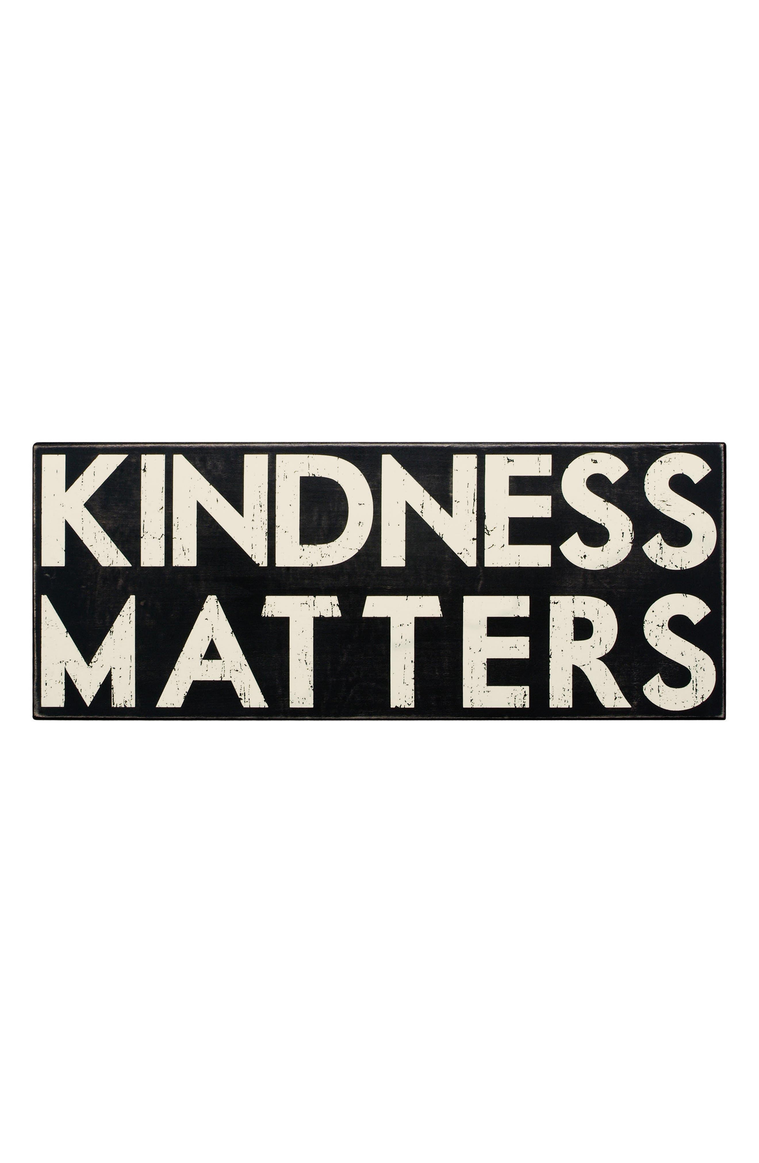 Kindness Matters Box Sign,                         Main,                         color, Black