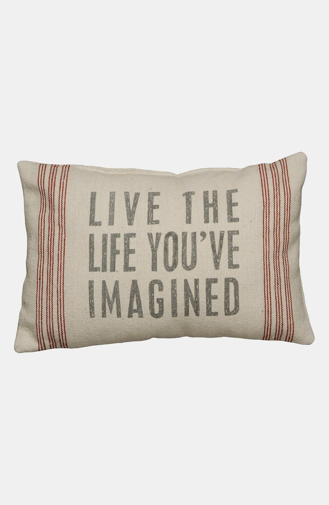 Main Image - Primitives by Kathy 'Live the Life You've Imagined' Linen Pillow