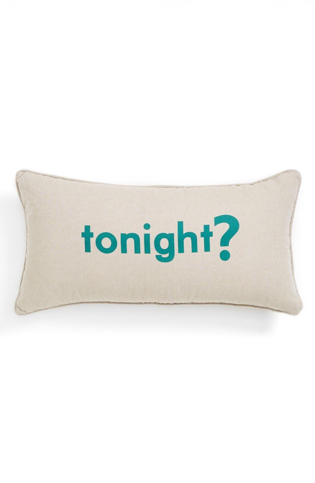 'Tonight/Not Tonight' Pillow,                         Main,                         color, Taupe