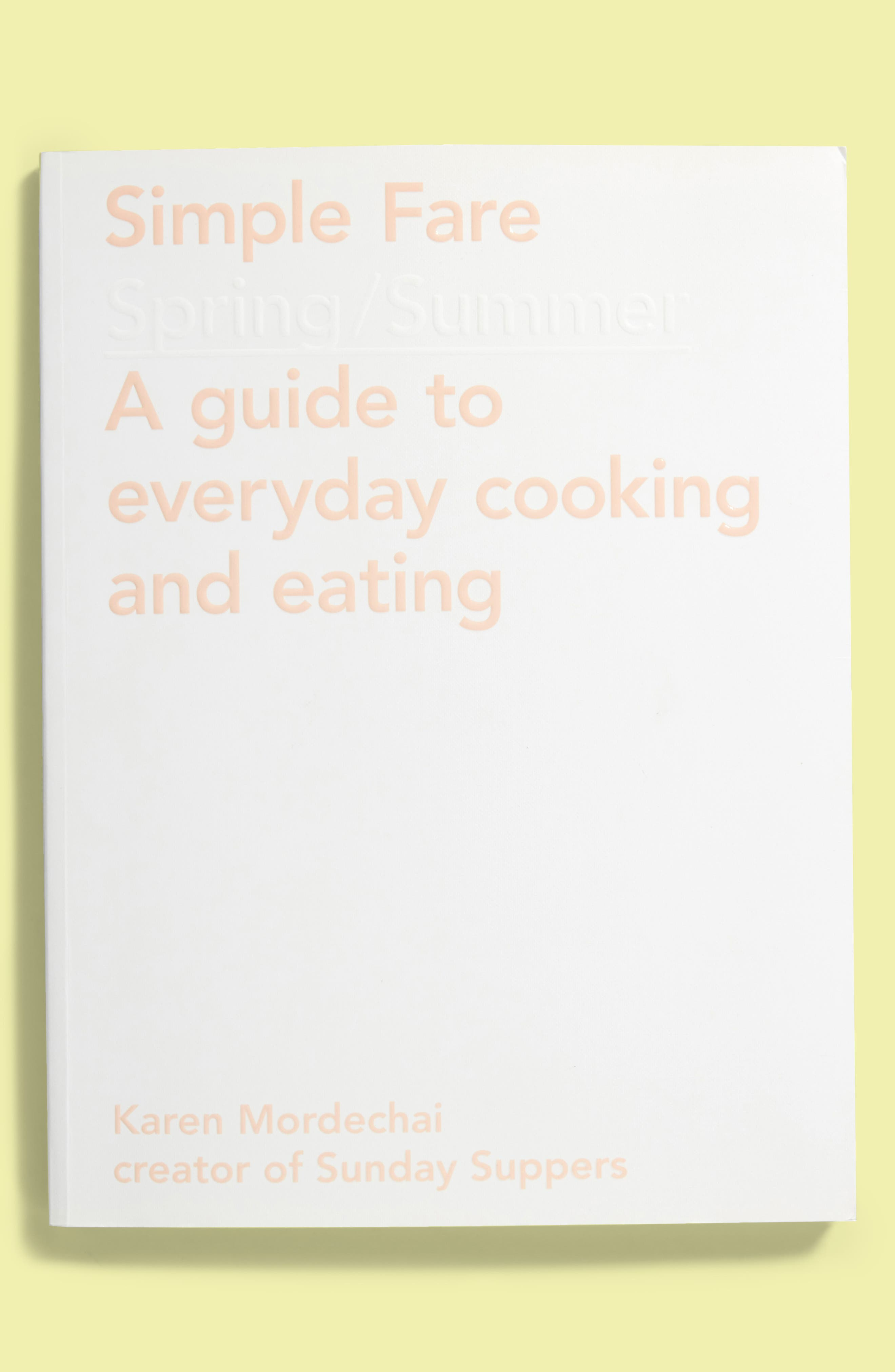 'Simple Fare: Spring/Summer' Cookbook,                             Main thumbnail 1, color,                             White