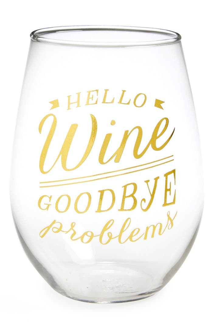 Slant collections 39 hello wine goodbye problems 39 stemless for Cute quotes for wine glasses