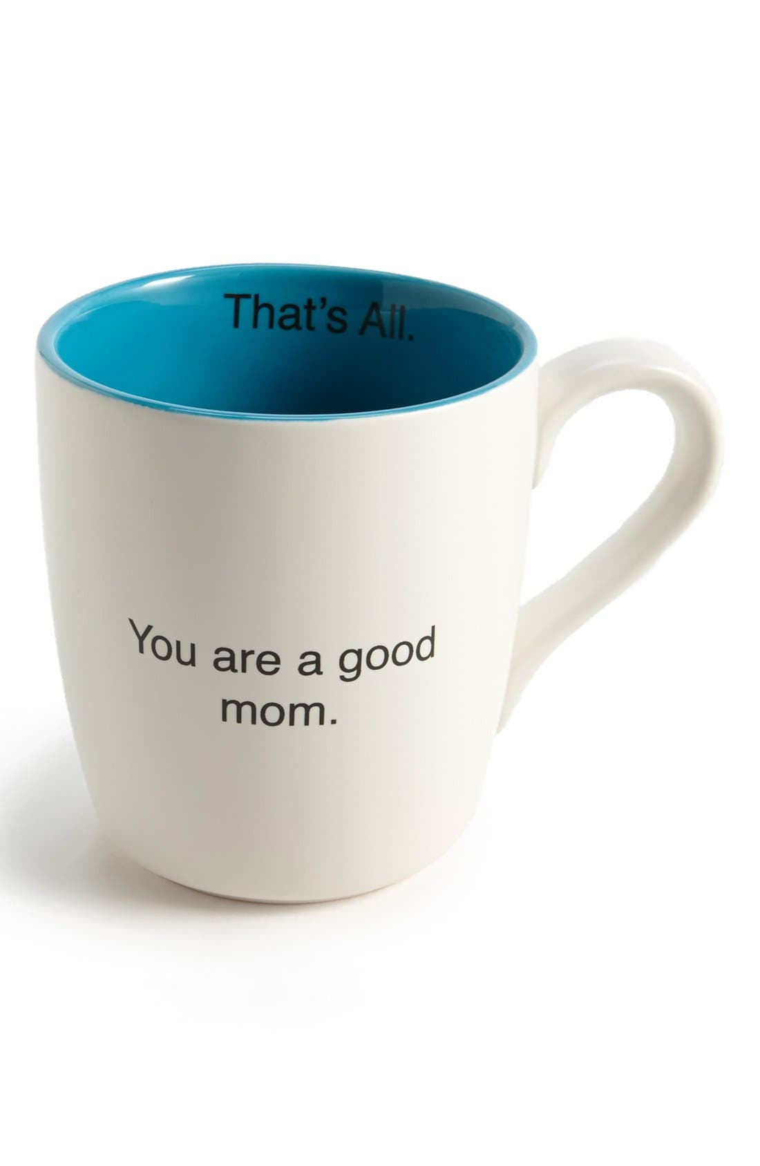 Alternate Image 1 Selected - 'That's All - You Are a Good Mom' Mug