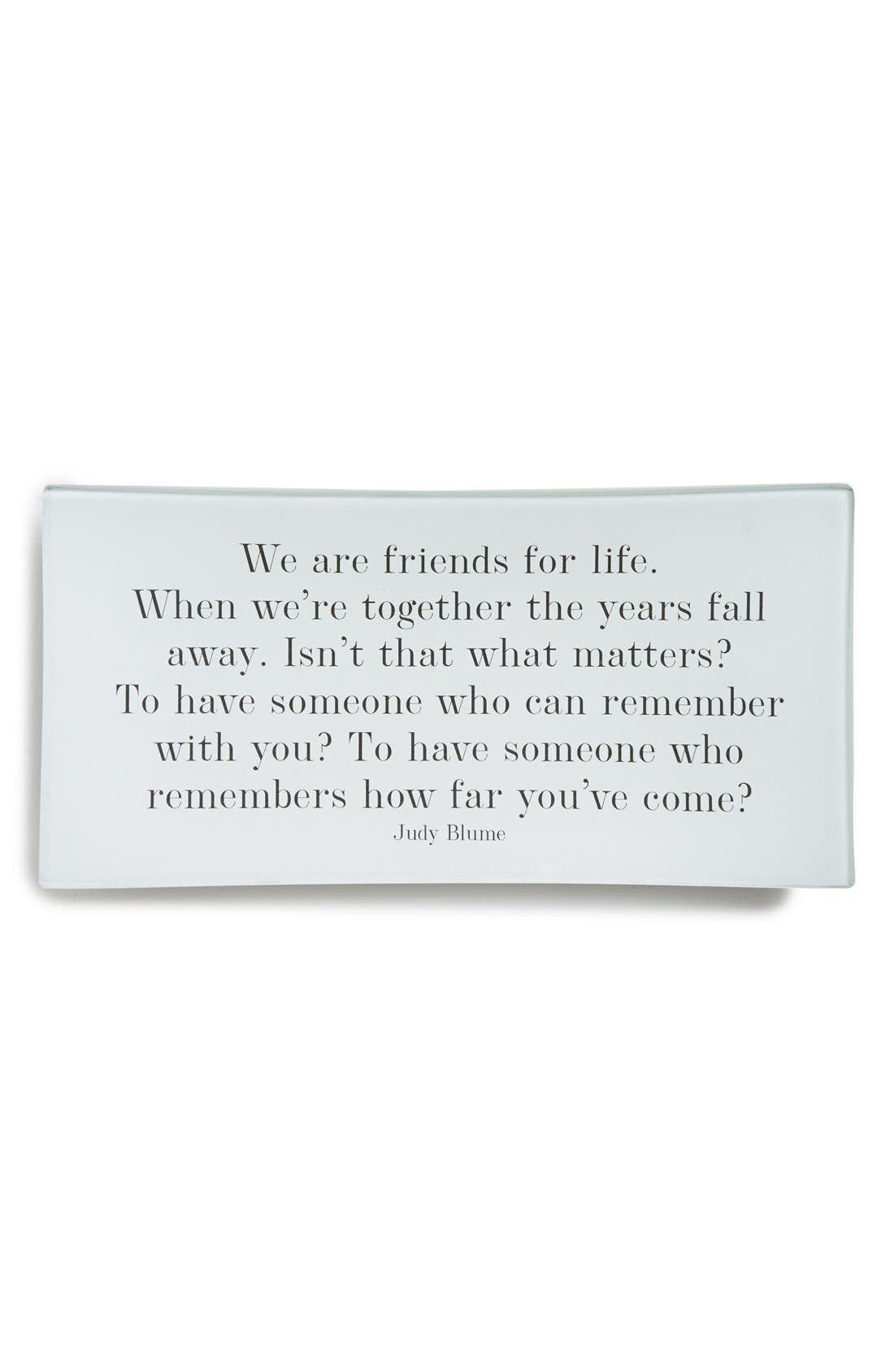 'We Are Friends for Life' Decorative Glass Tray,                         Main,                         color, White