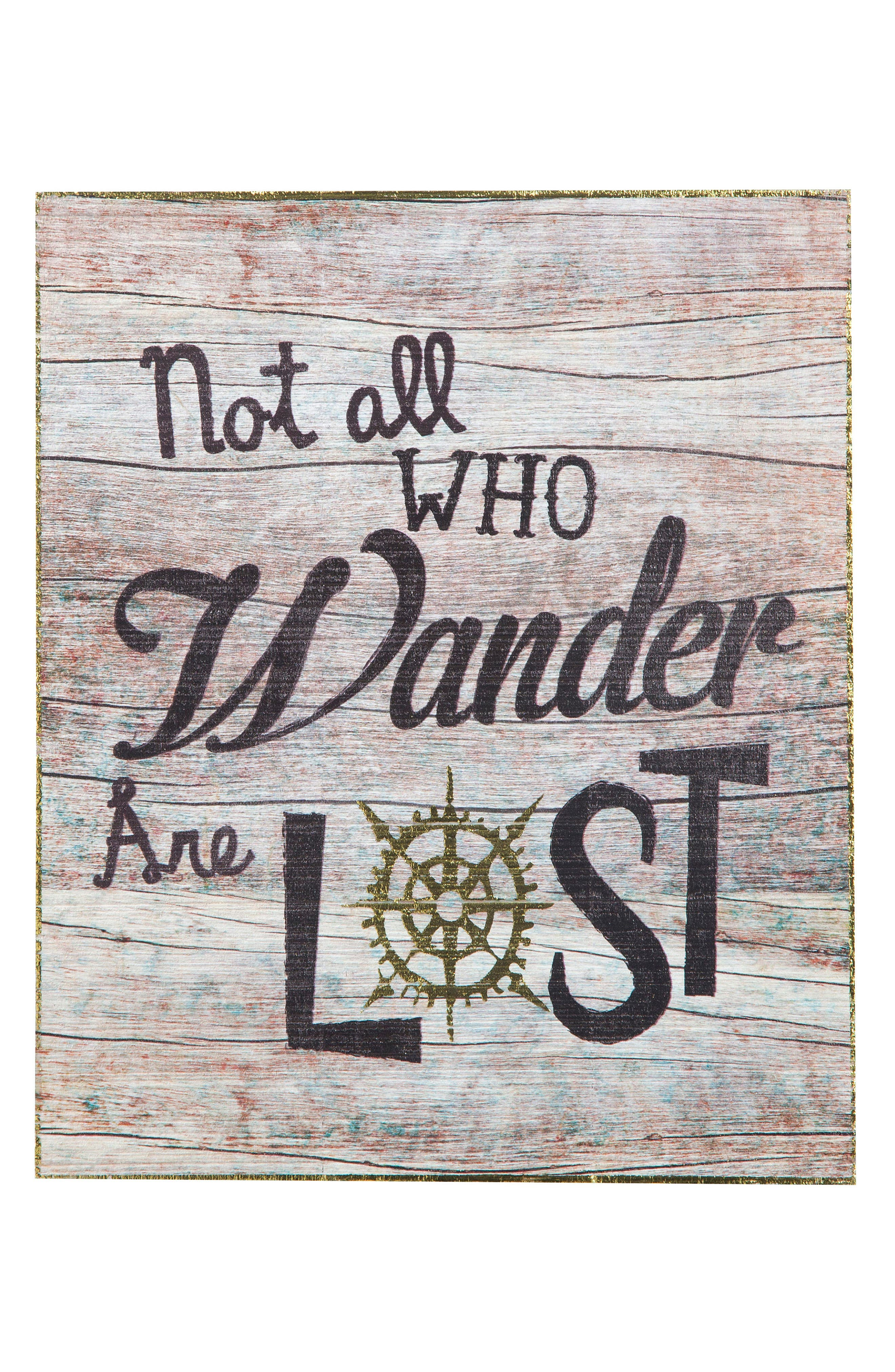 Natural Life Not All Who Wander Are Lost Wooden Wall Art