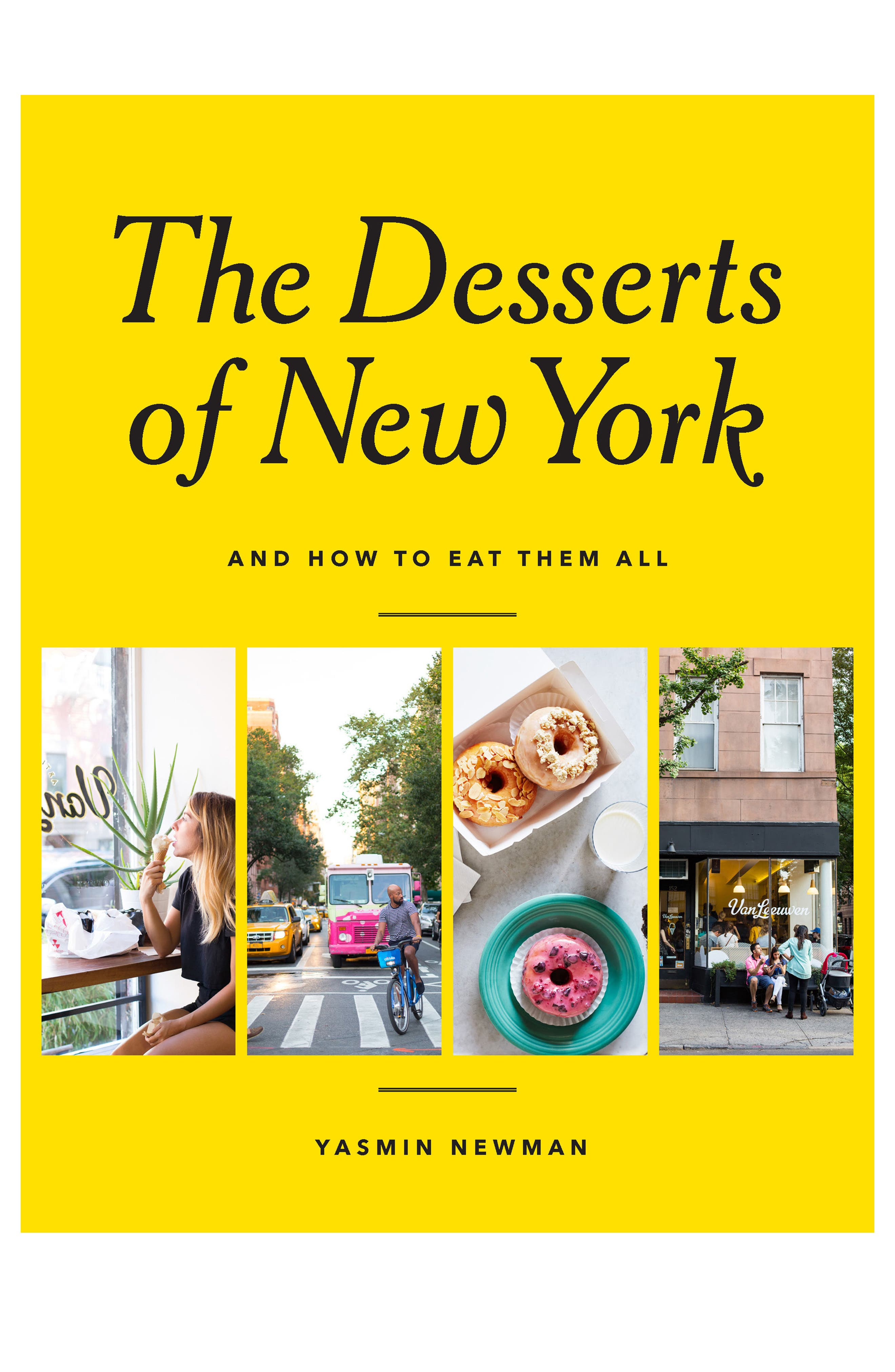 The Desserts of New York (And How to Eat Them All) Book,                         Main,                         color, Yellow