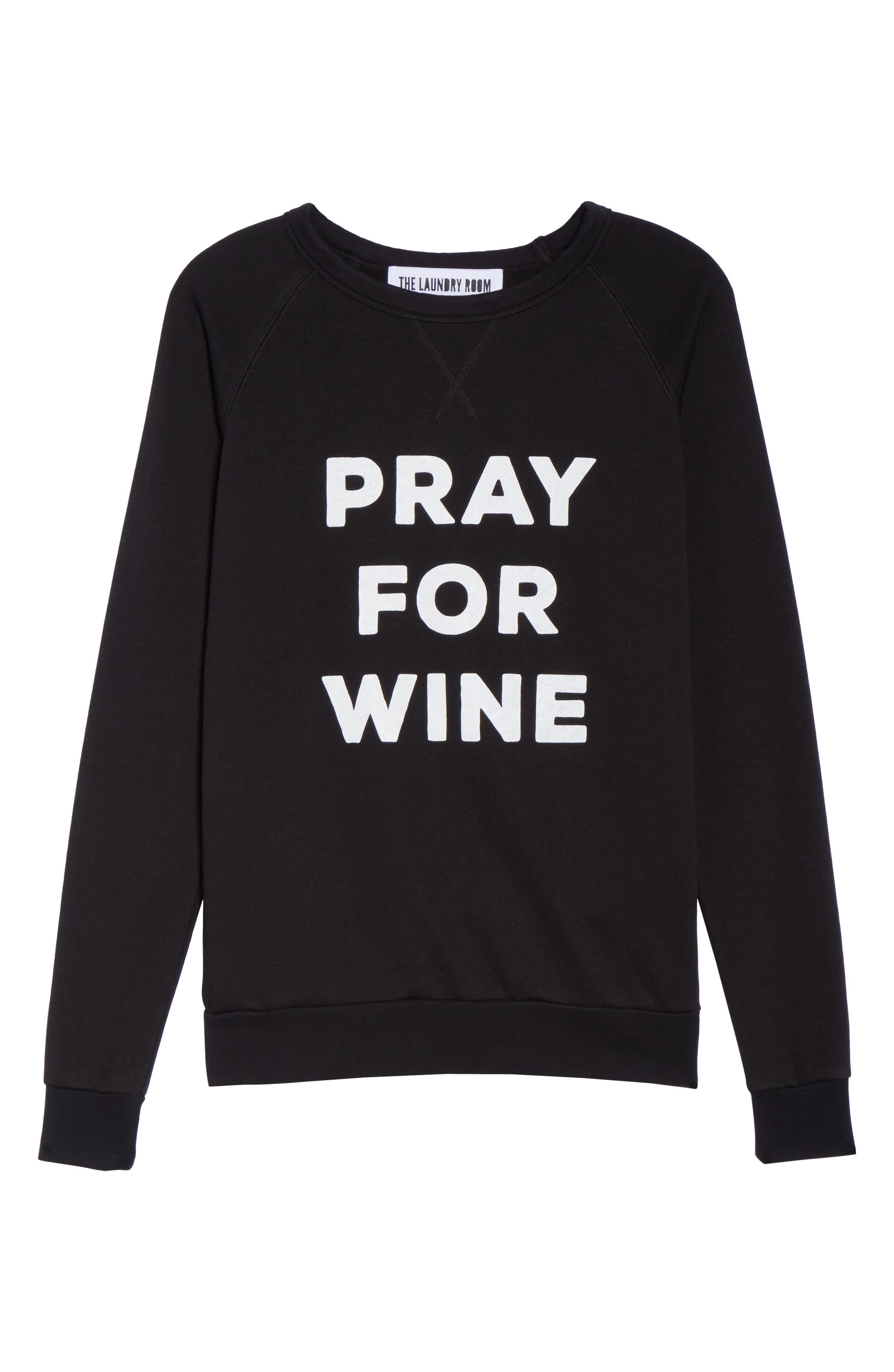 Pray For Wine Sweatshirt,                             Alternate thumbnail 6, color,                             Black