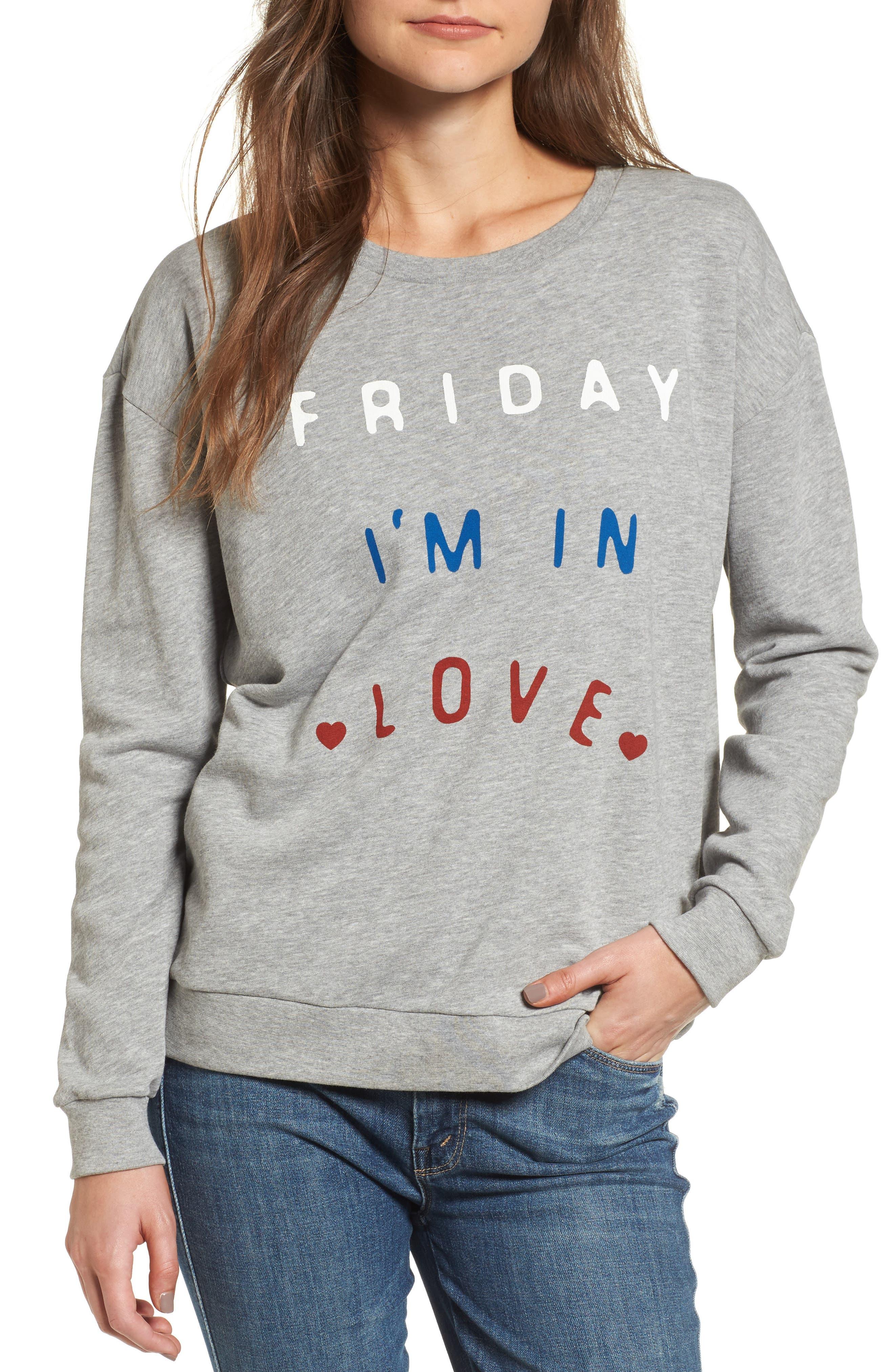 Friday I'm In Love Sweatshirt,                         Main,                         color, Heather Grey