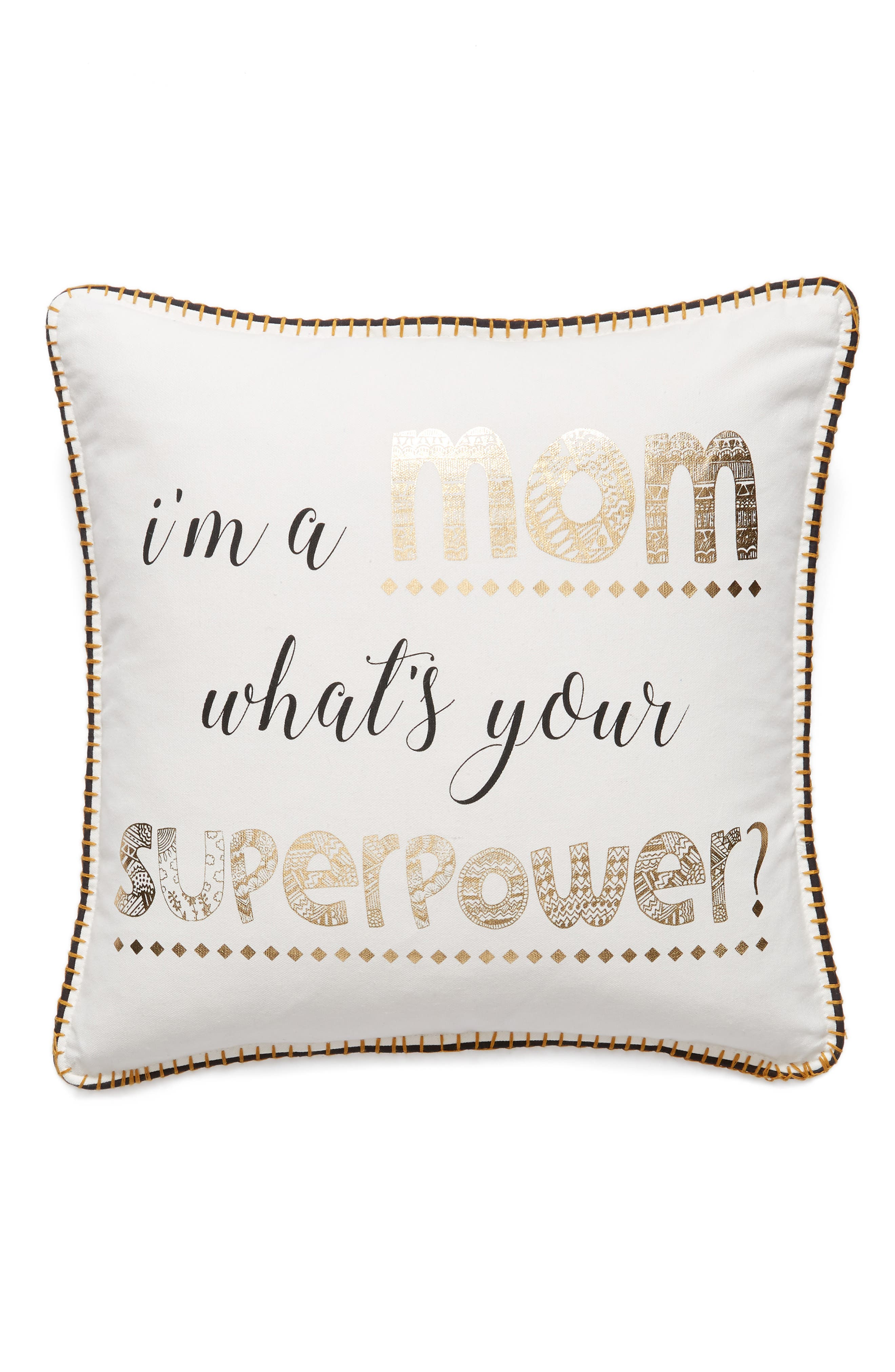 I'm a Mom, What's Your Superpower Accent Pillow,                             Main thumbnail 1, color,                             White