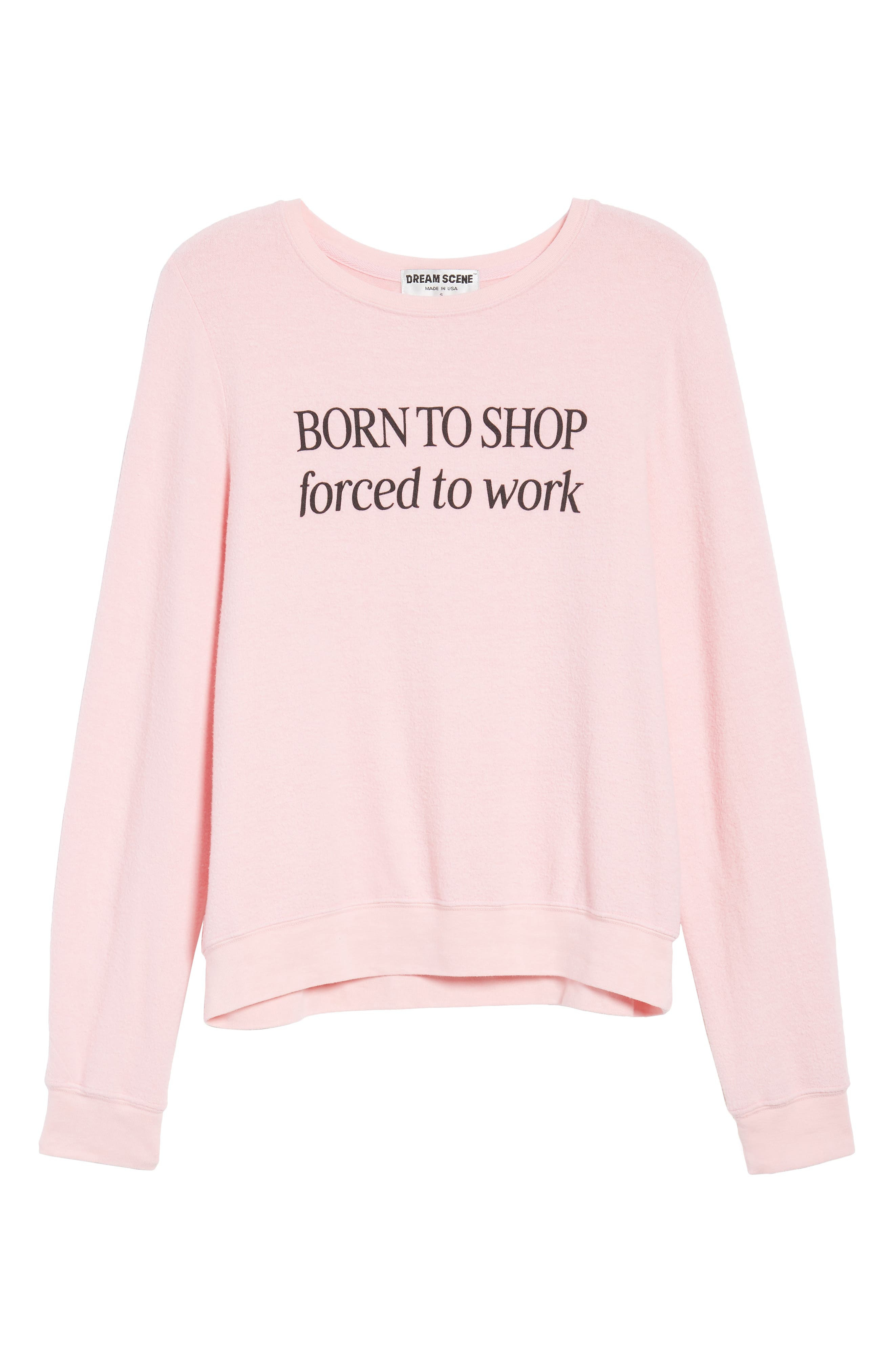 Born to Shop Forced to Work Sweatshirt,                             Alternate thumbnail 7, color,                             Lolita