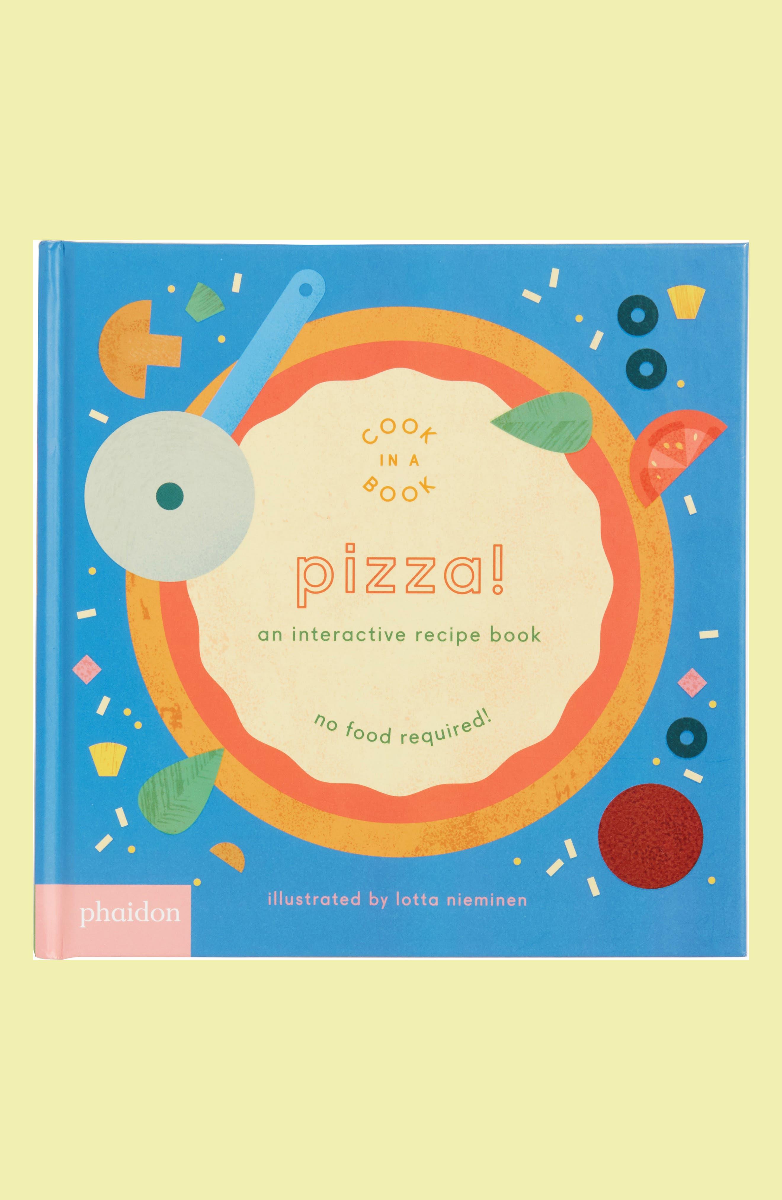 Cook In A Book - Pizza! Interactive Recipe Book,                         Main,                         color, Multi