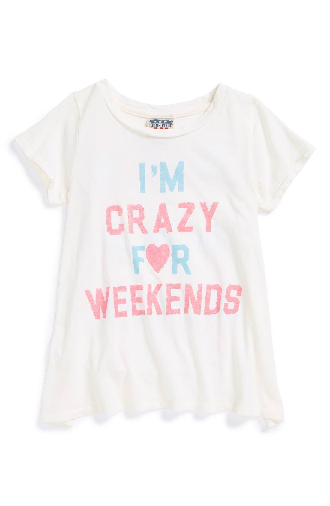 Alternate Image 1 Selected - Junk Food 'I'm Crazy for Weekends' Tee (Big Girls)