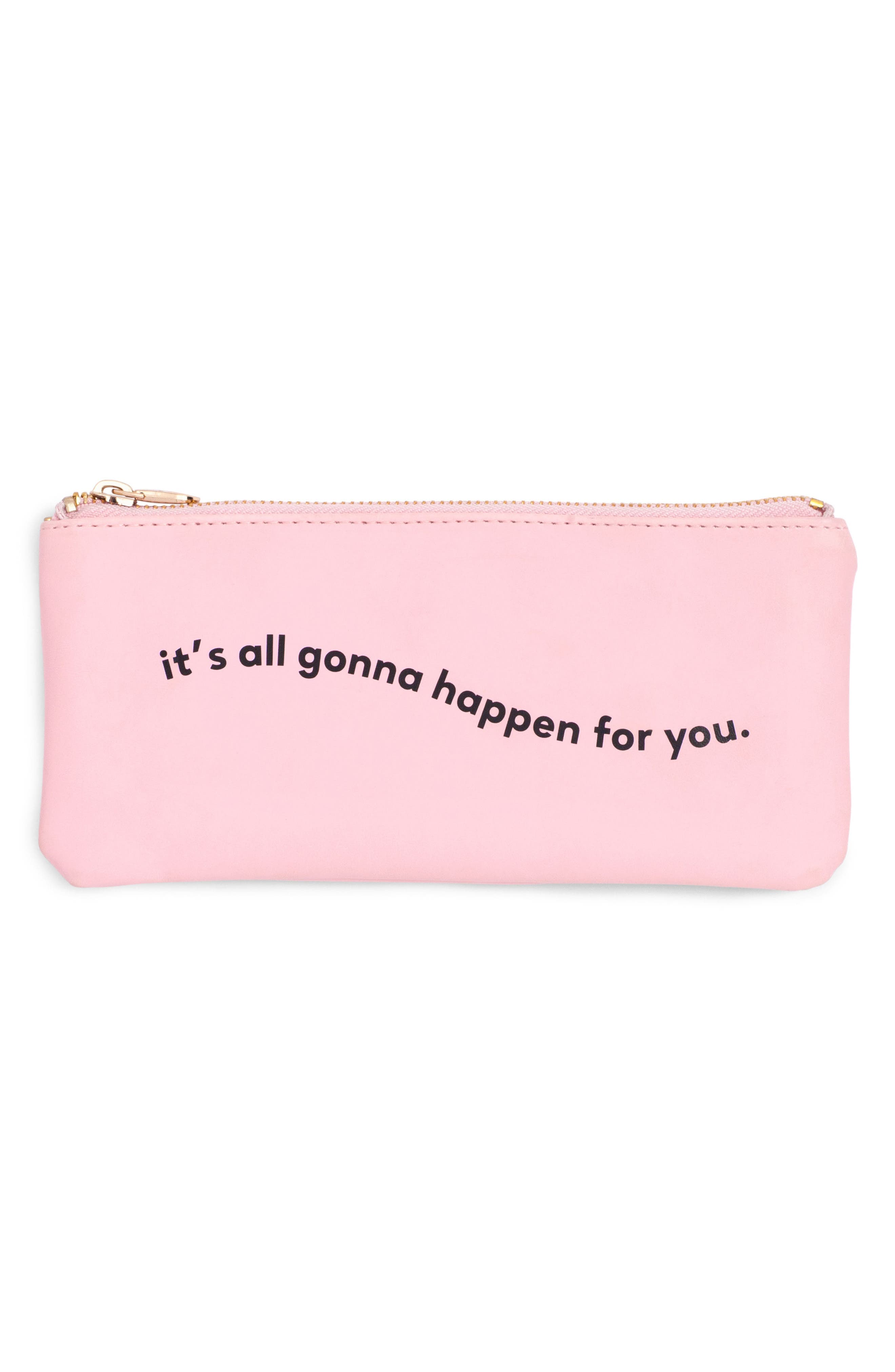 It's All Gonna Happen Pencil Pouch,                         Main,                         color, Its All Gonna Happen