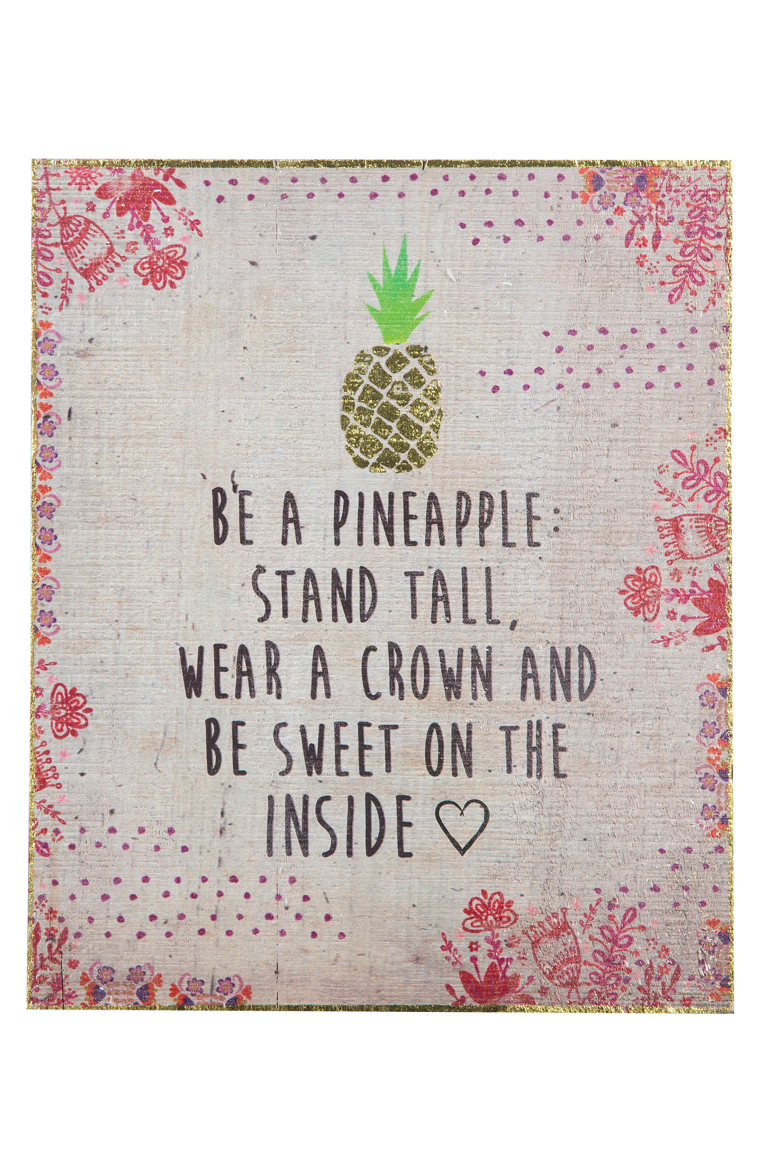 Natural Life Be a Pineapple Wooden Wall Art