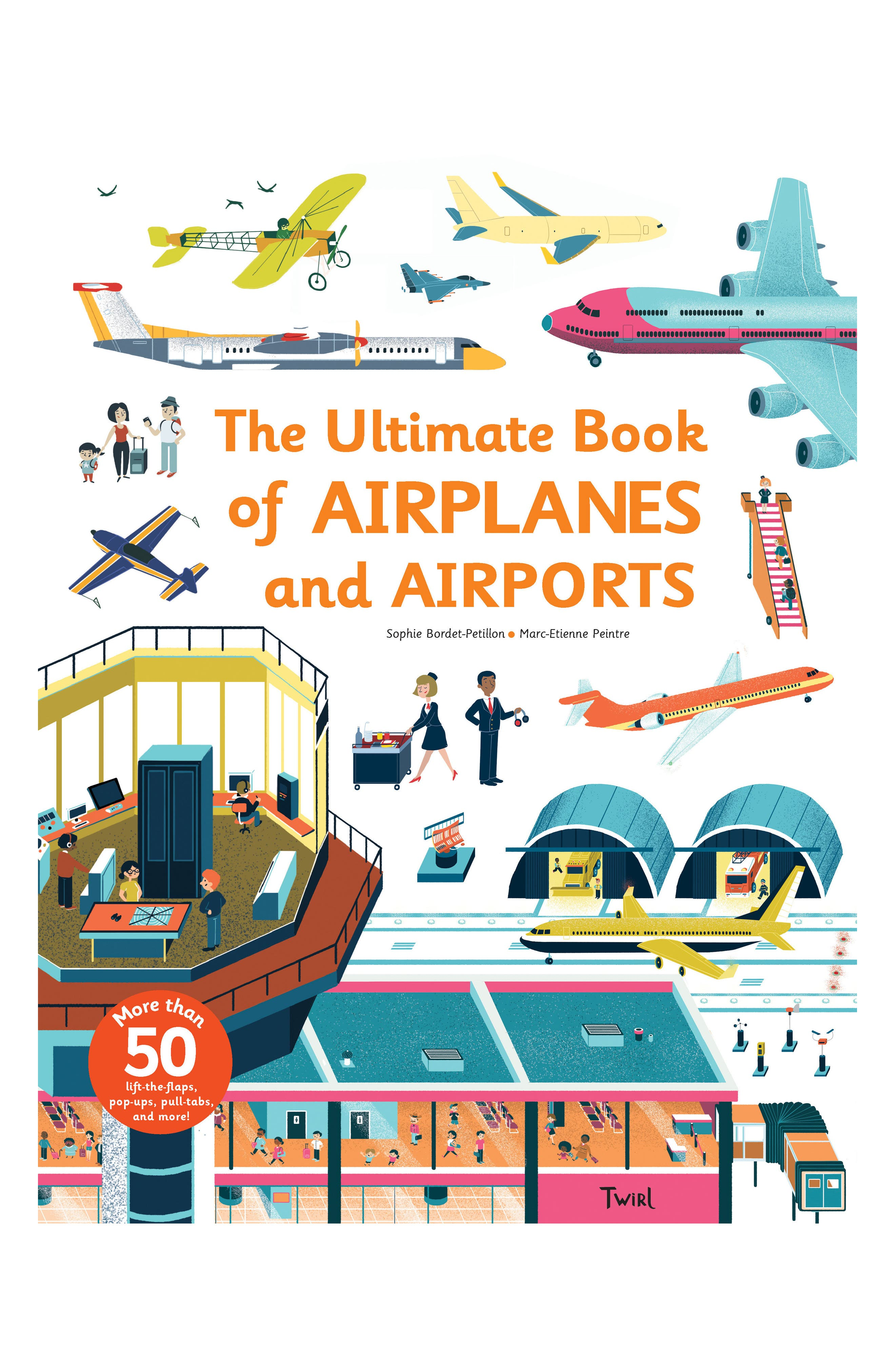 The Ultimate Book of Airplanes