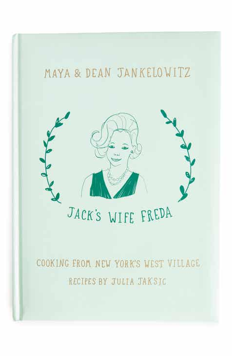 'Jack's Wife Freda: Cooking from New York's West Village'