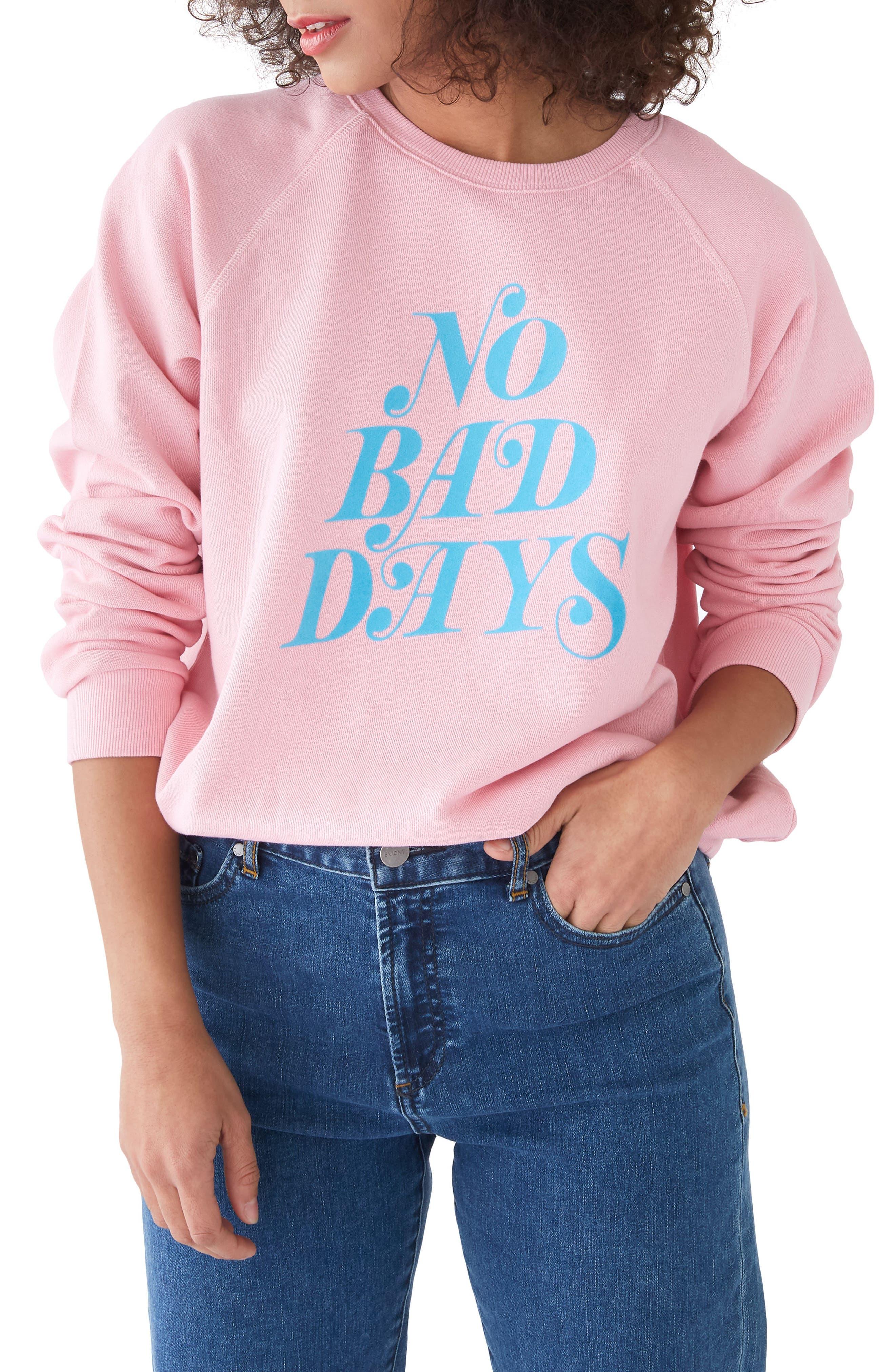 No Bad Days Raglan Sweatshirt,                             Main thumbnail 1, color,                             Pink