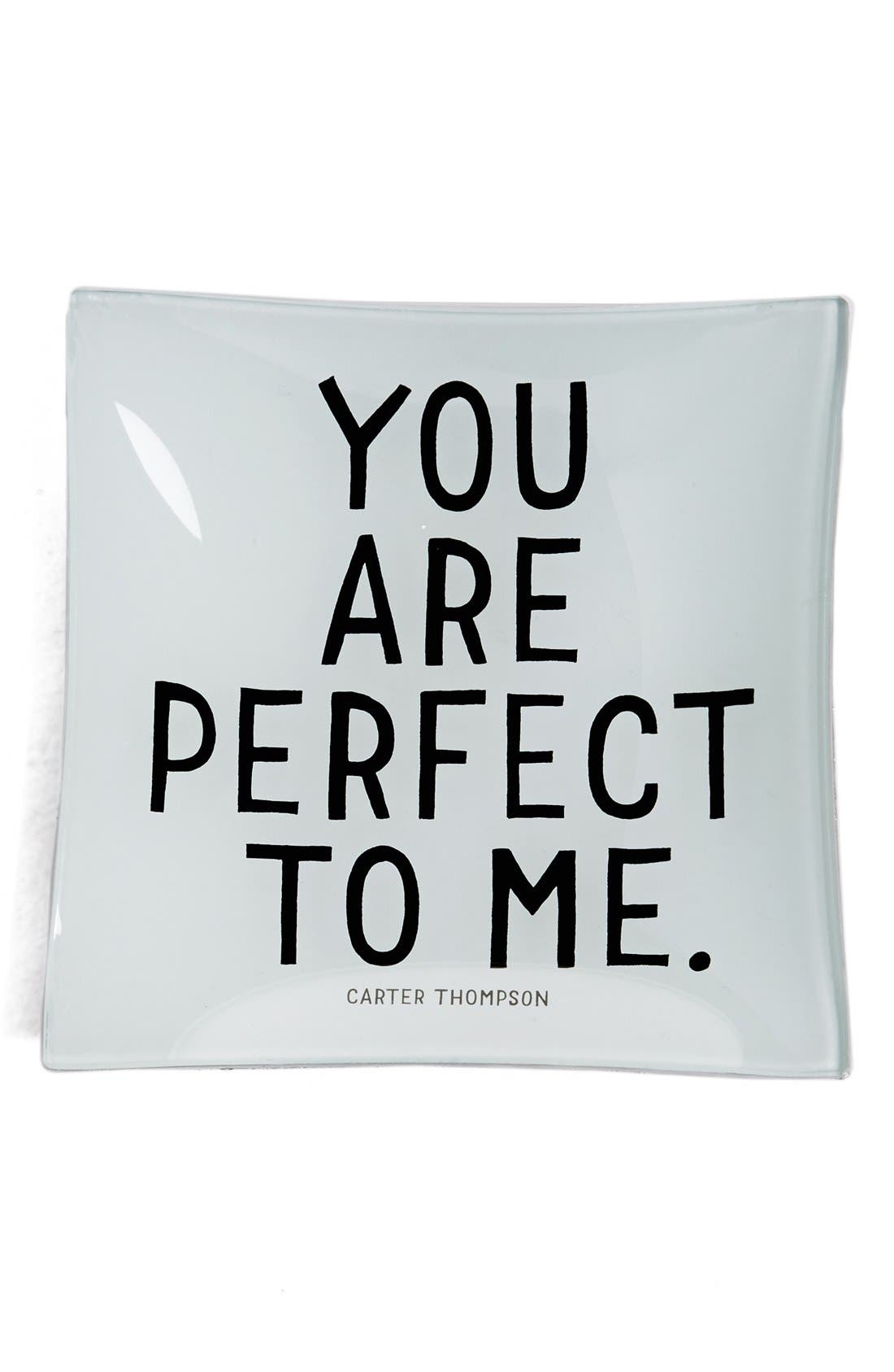'You Are Perfect to Me' Trinket Tray,                             Main thumbnail 1, color,                             Brown