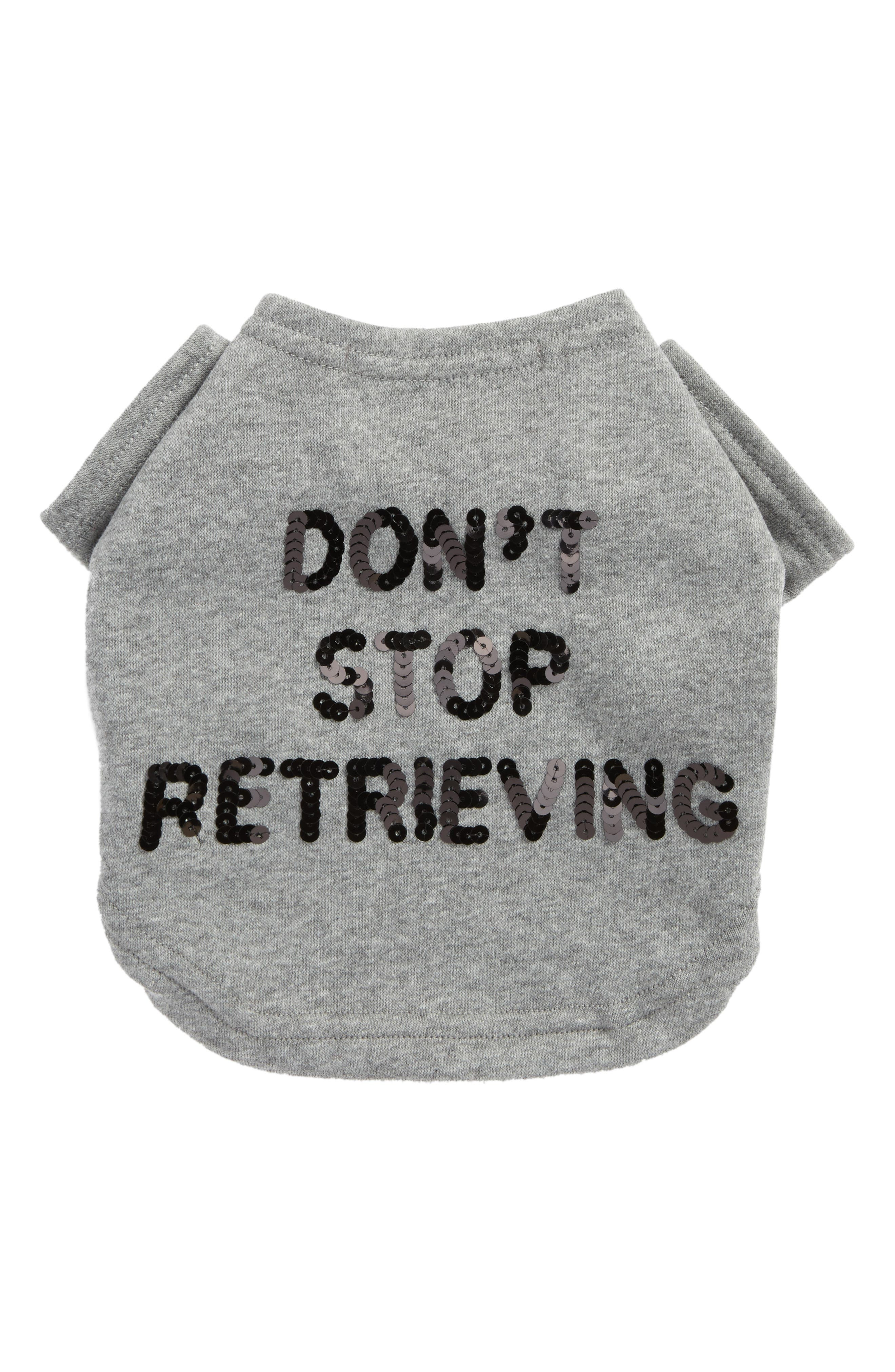 Alternate Image 1 Selected - Bow & Drape Don't Stop Retrieving Pet Sweatshirt