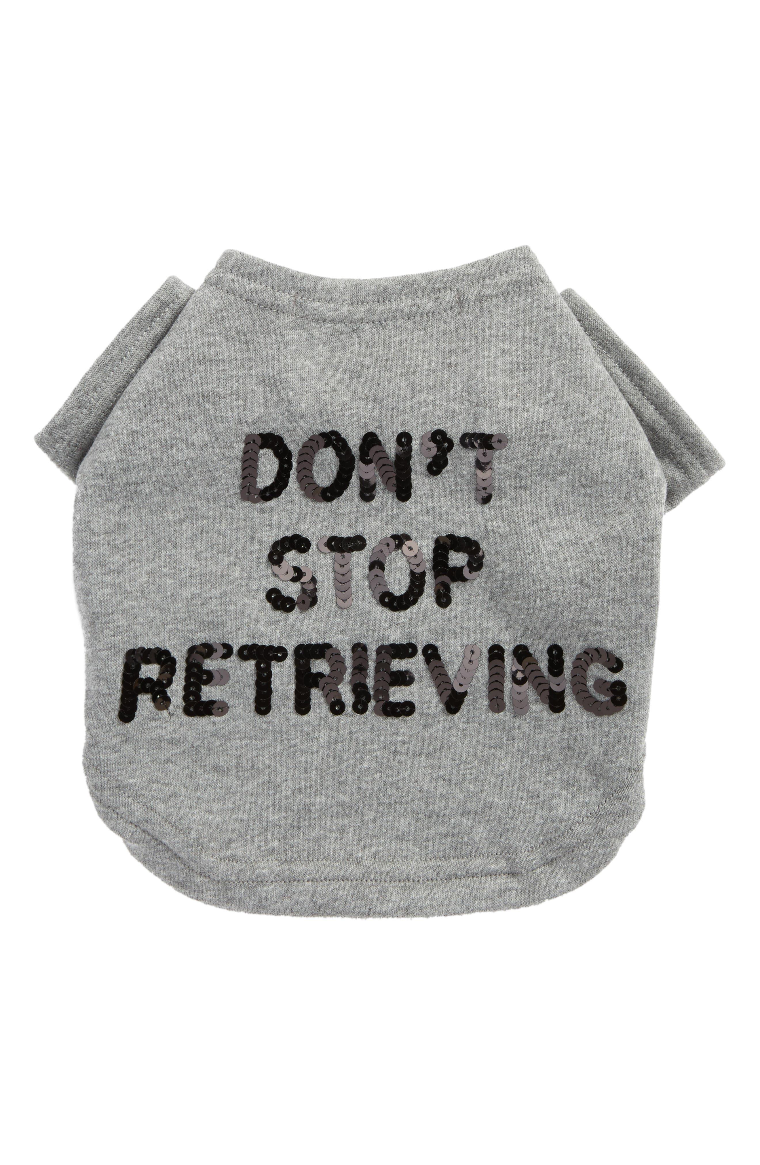 Main Image - Bow & Drape Don't Stop Retrieving Pet Sweatshirt