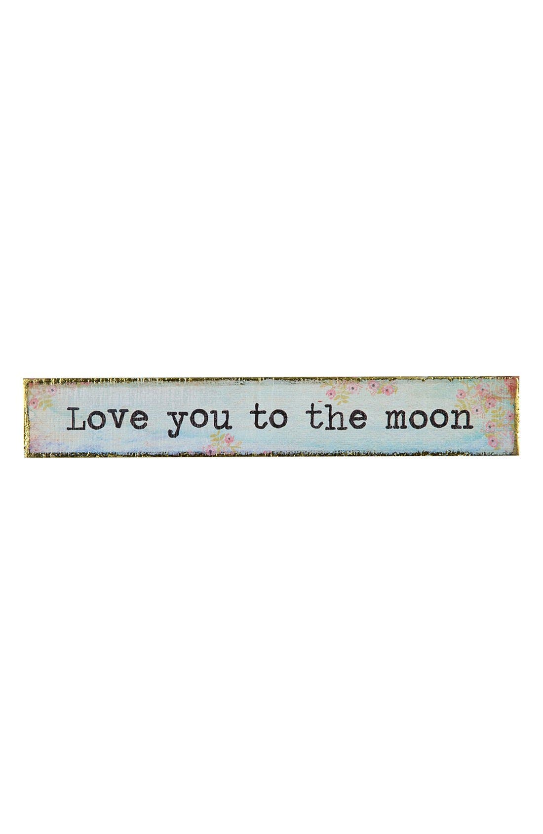 Alternate Image 1 Selected - Natural Life 'Love You to the Moon' Wood Wall Art