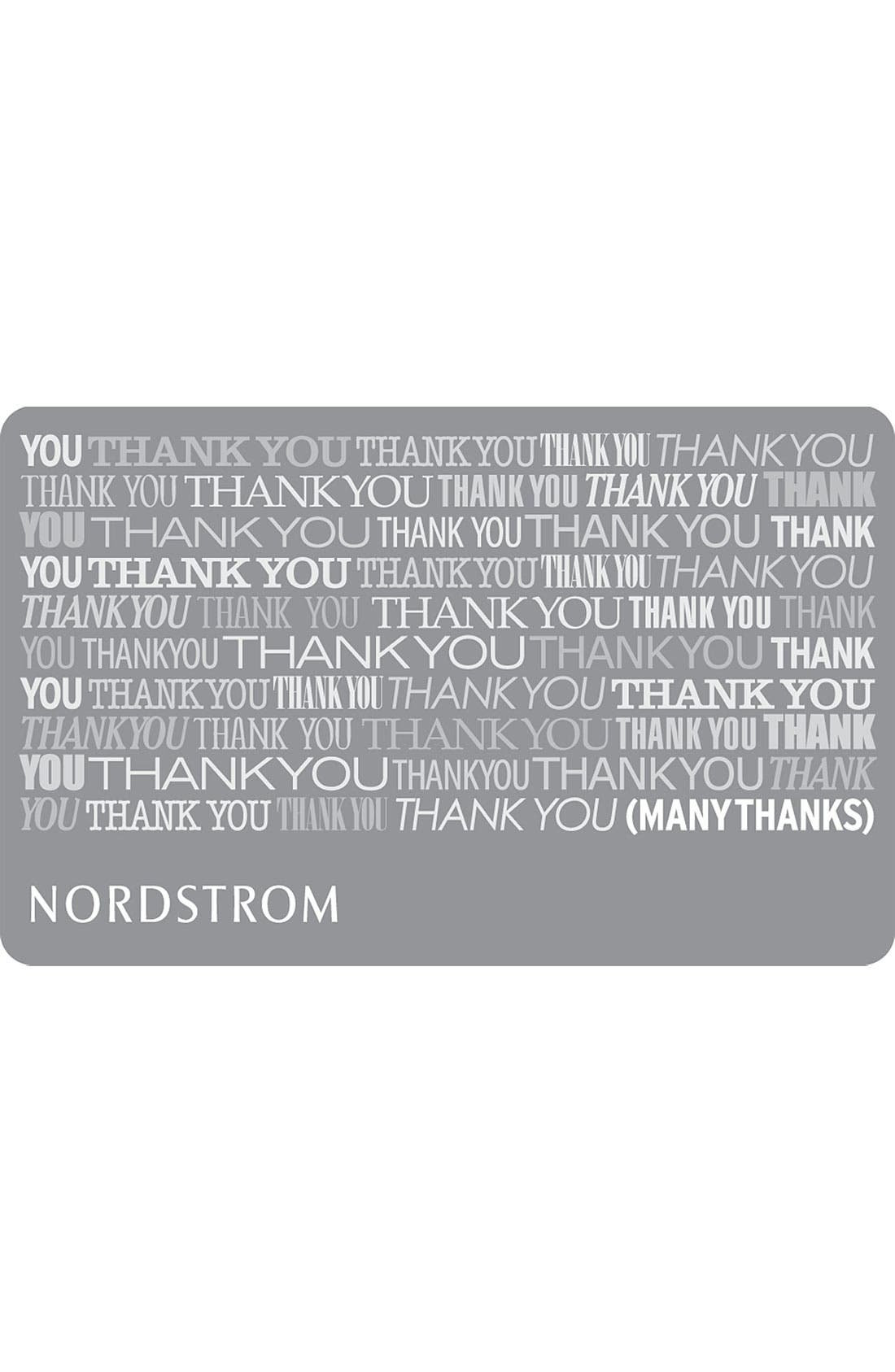 Nordstrom Many Thanks Gift Card