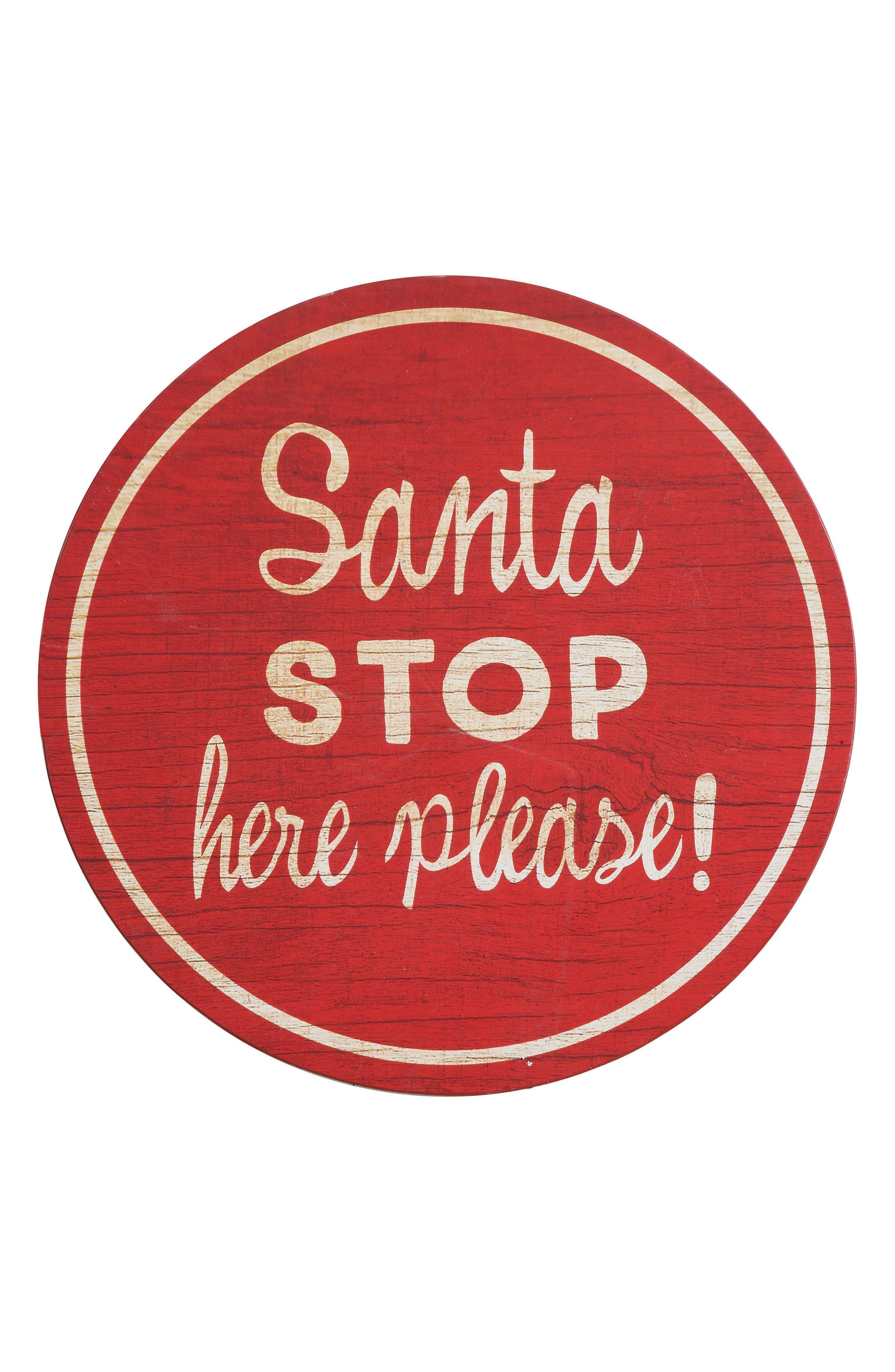 Creative Co-Op Santa Stop Here Sign