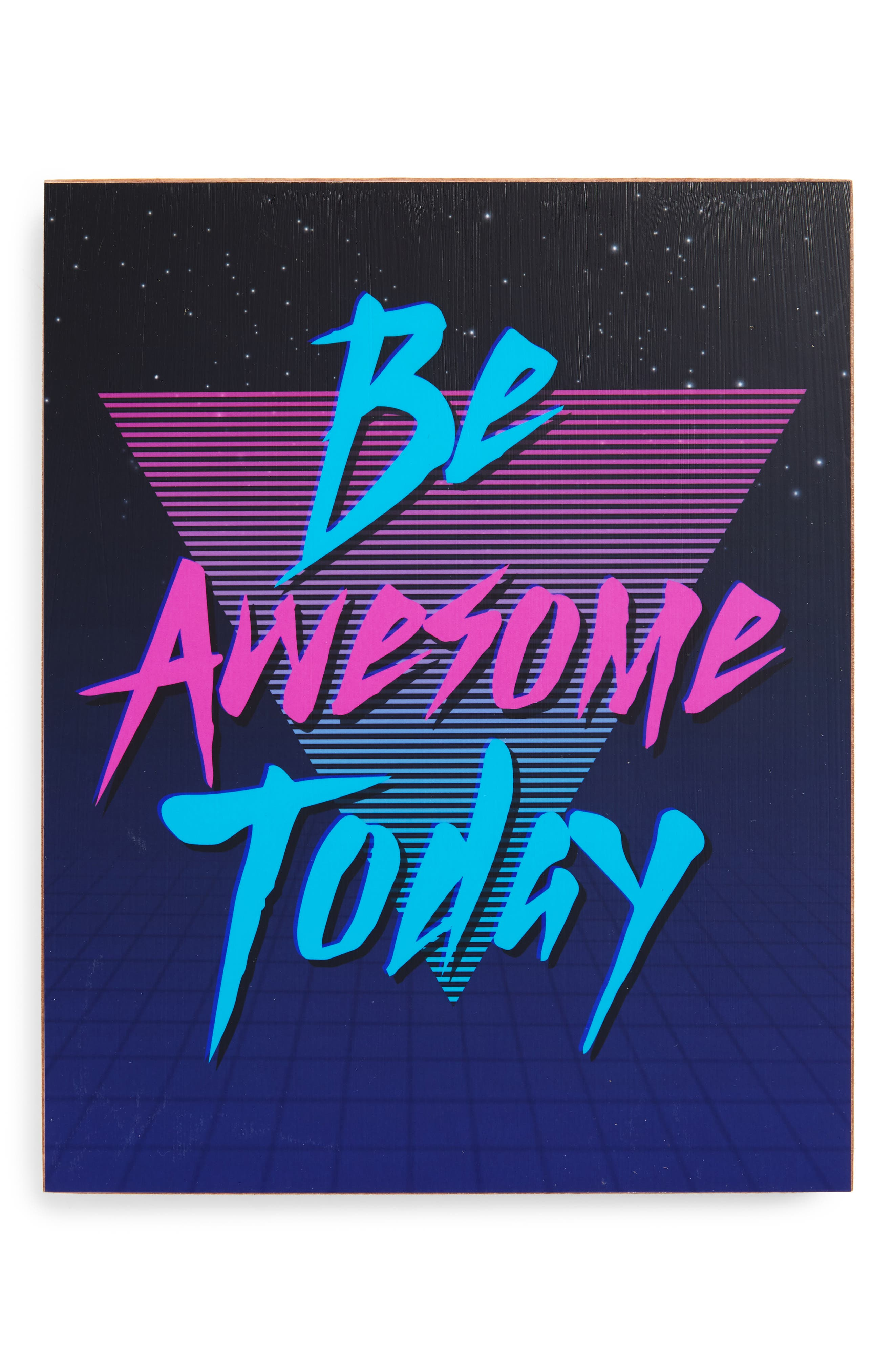 Lucius Designs Be Awesome Today Wall Art