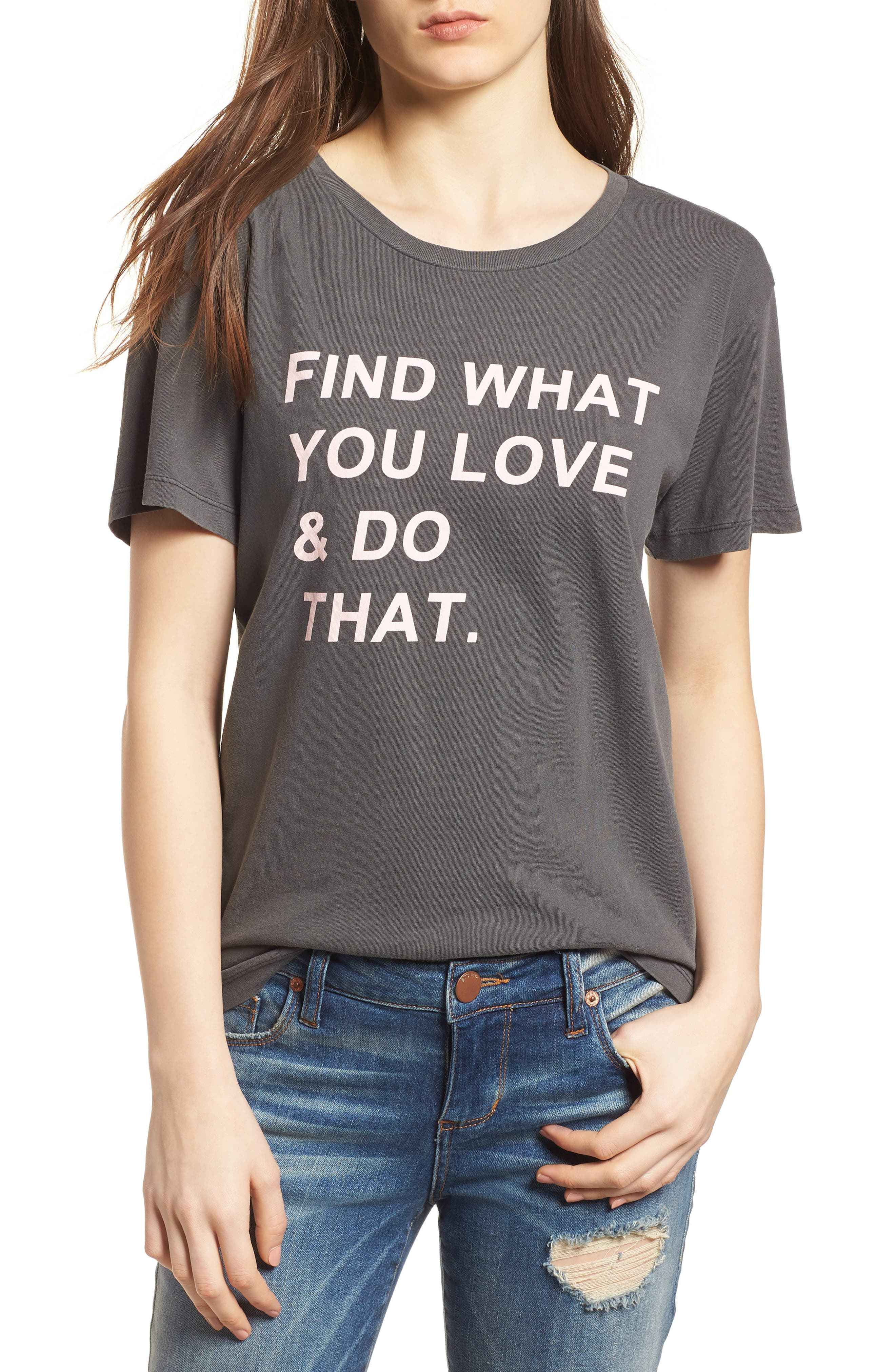 Find What You Love Tee,                             Main thumbnail 1, color,                             Washed Black