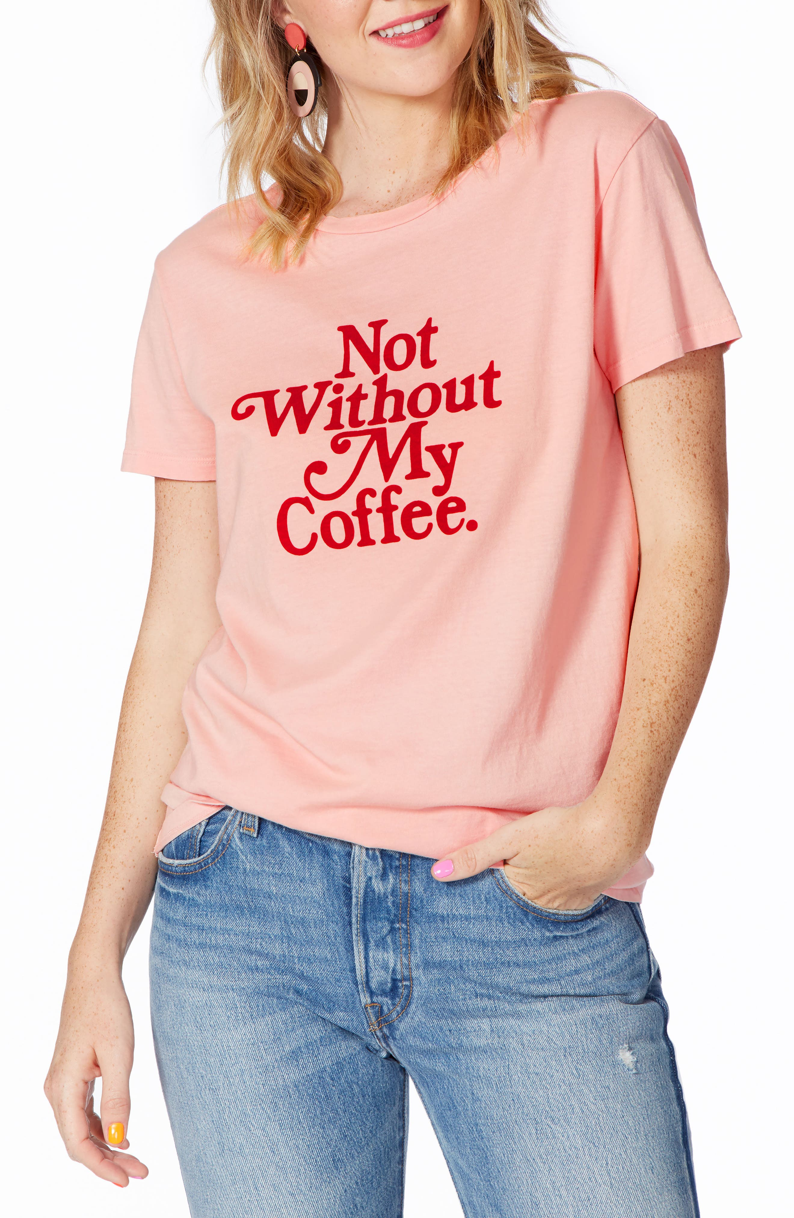 Not Without My Coffee Classic Tee,                             Main thumbnail 1, color,                             Pink