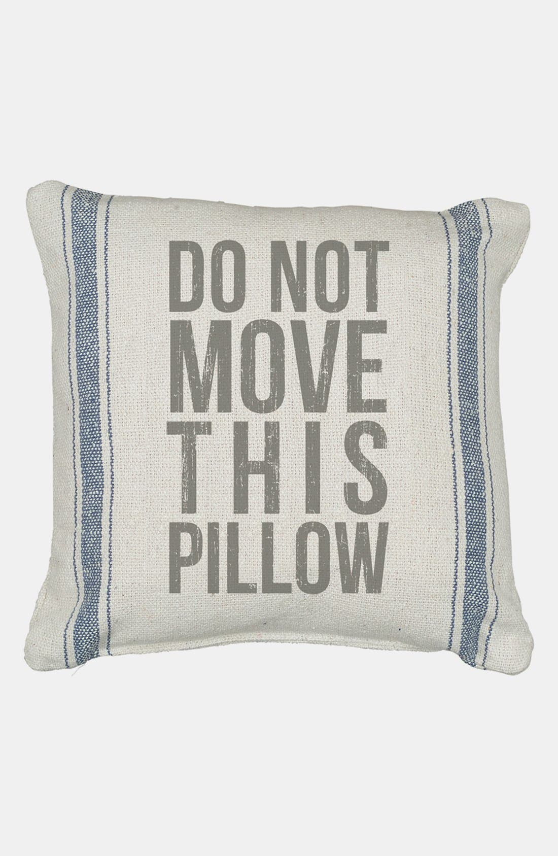 Alternate Image 1 Selected - Primitives by Kathy 'Do Not Move' Pillow