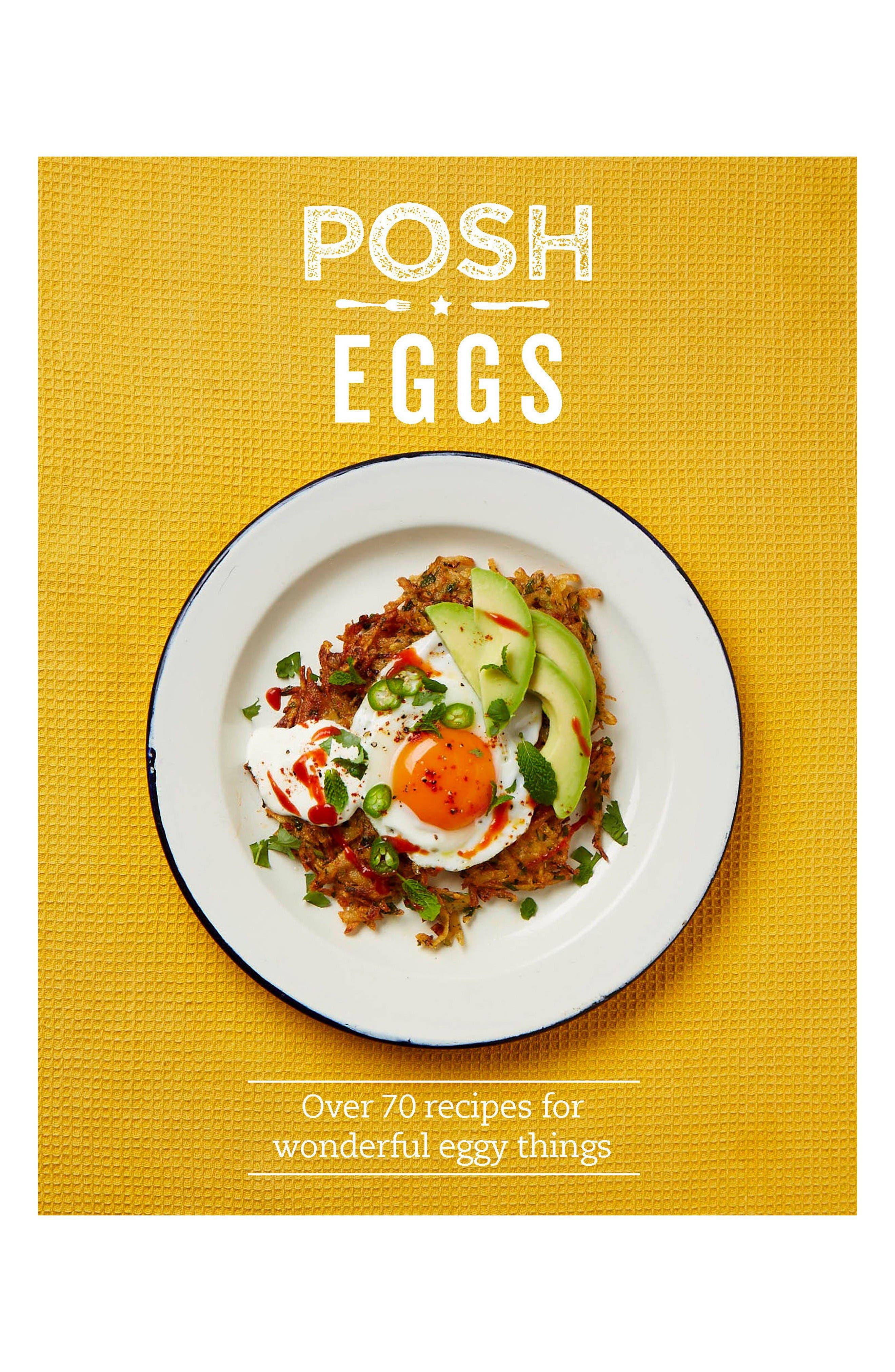 Posh Eggs Cook Book