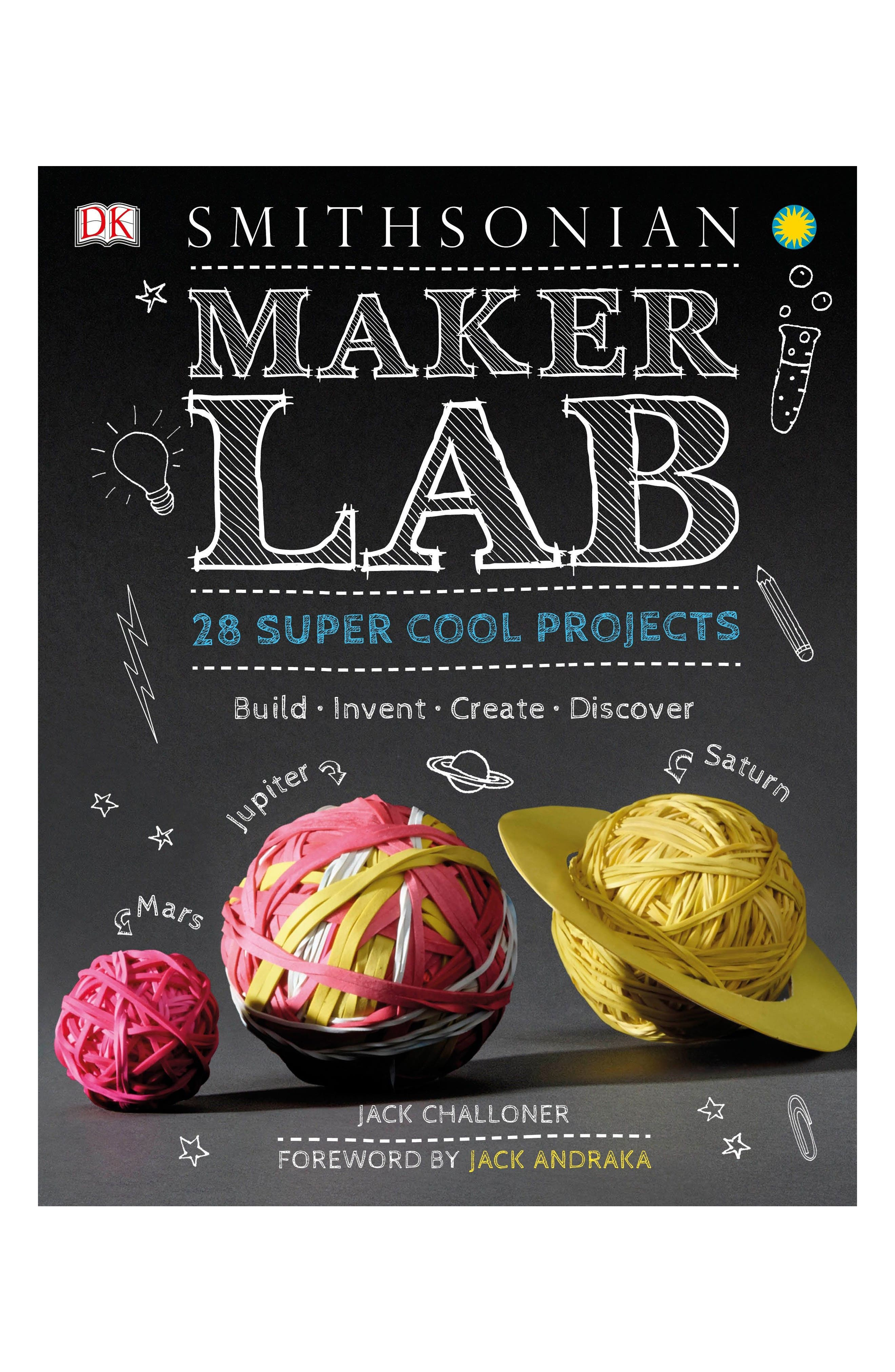 Maker Lab: 28 Super Cool Projects Book