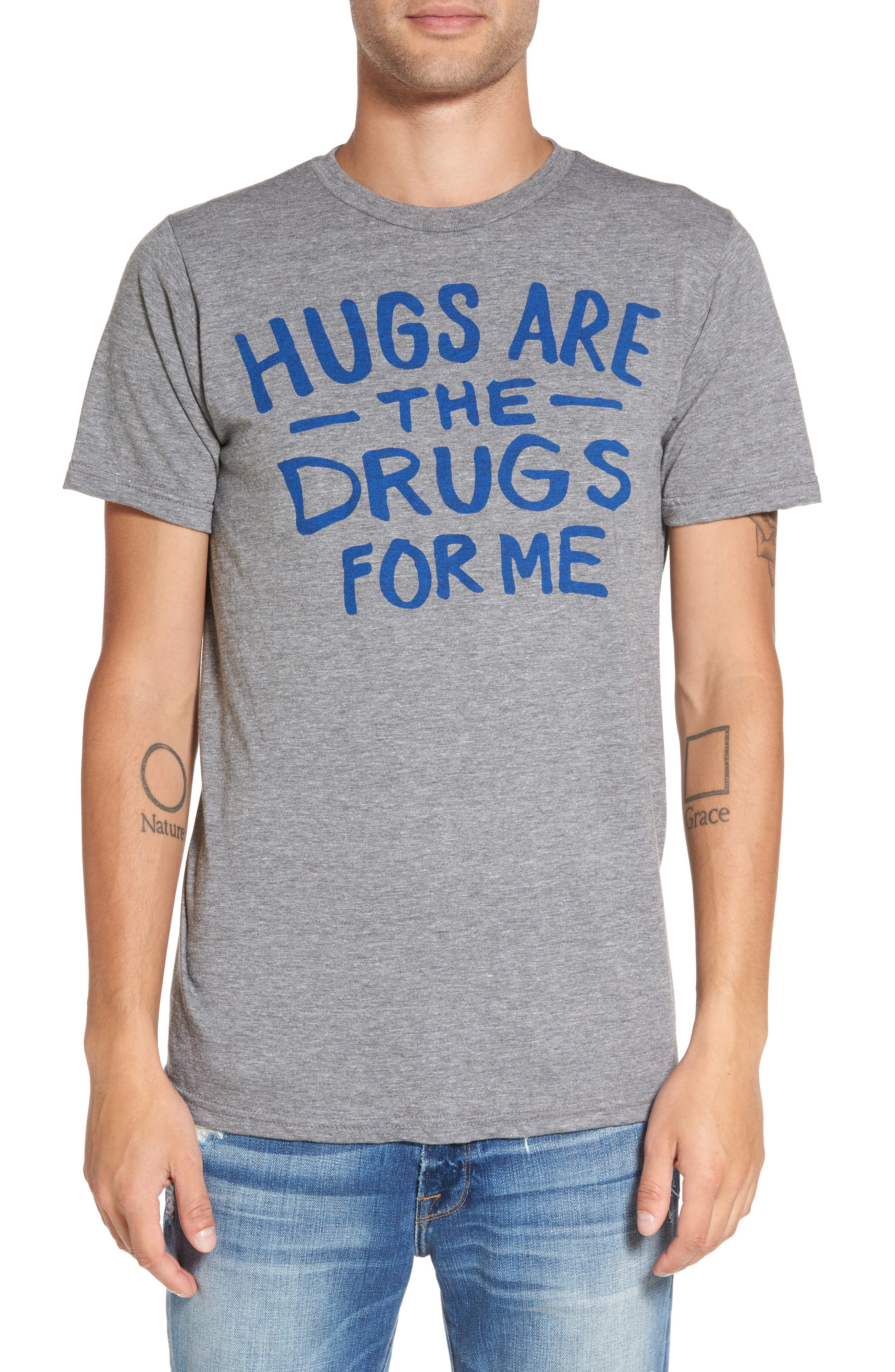 PALMERCASH Hugs are the Drugs T-Shirt