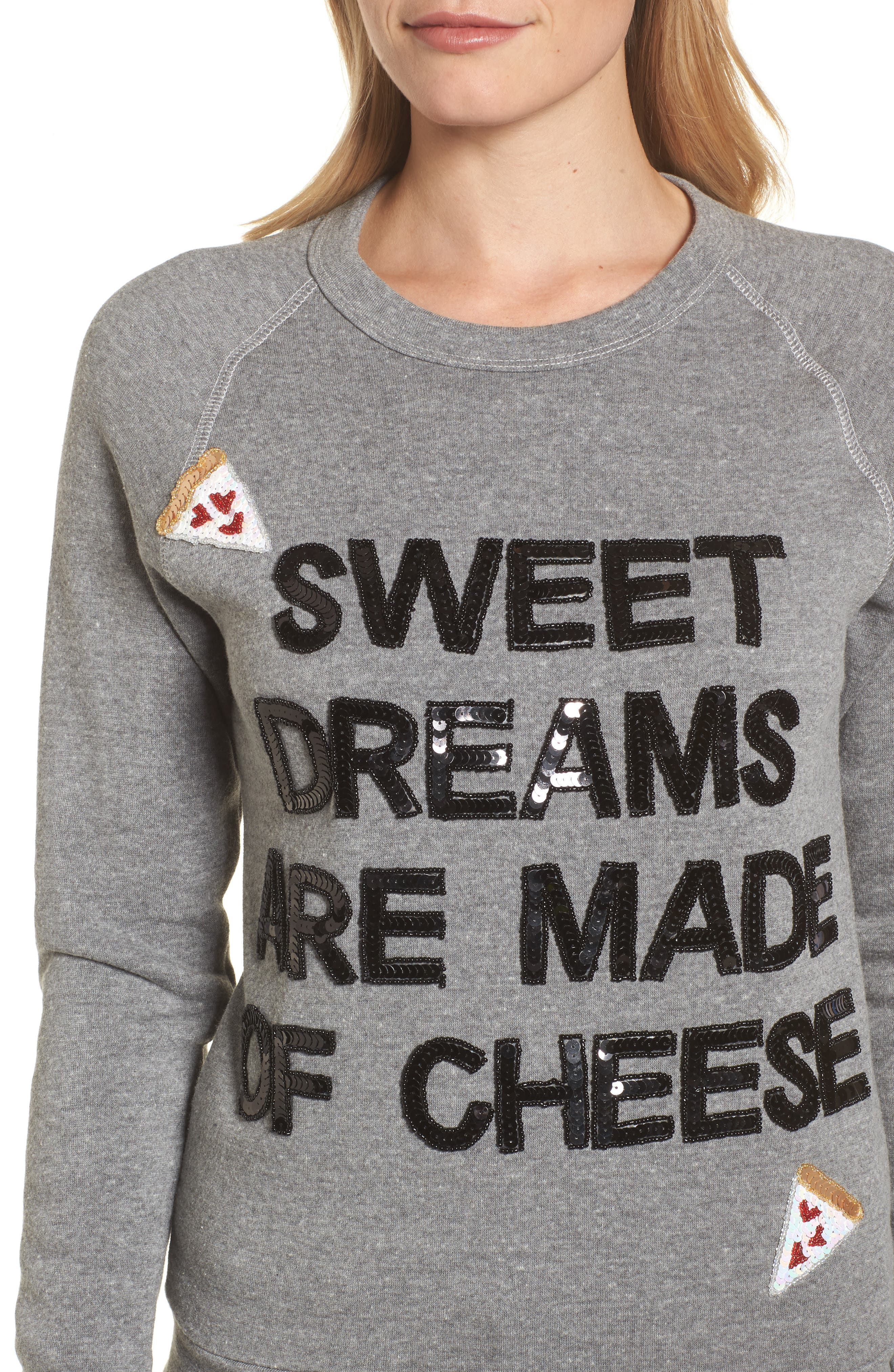 Sweet Dreams are Made of Cheese Sweatshirt,                             Alternate thumbnail 4, color,                             Heather Grey