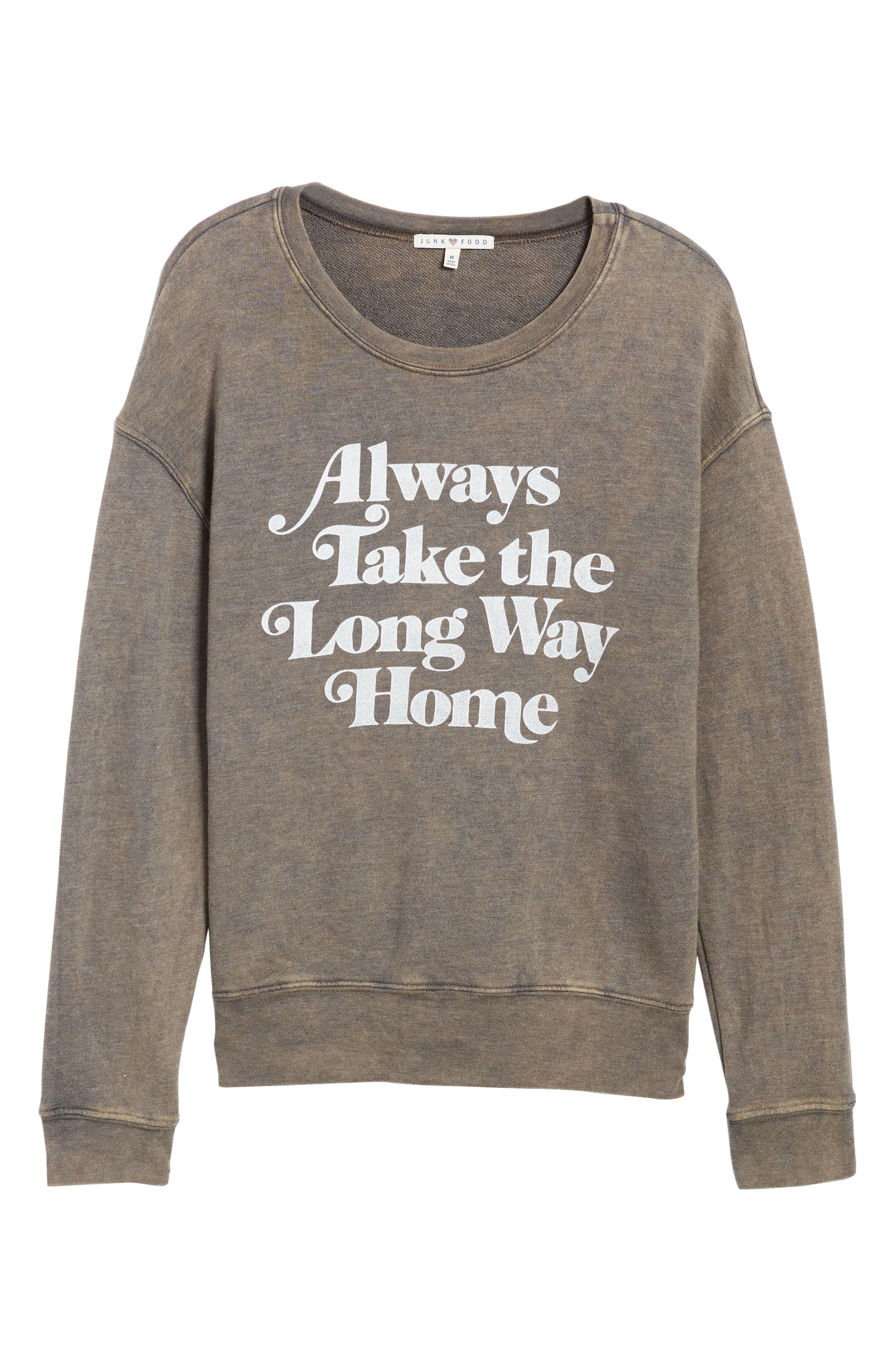 Always Take the Long Way Home Sweatshirt,                             Alternate thumbnail 6, color,                             Vintage Black