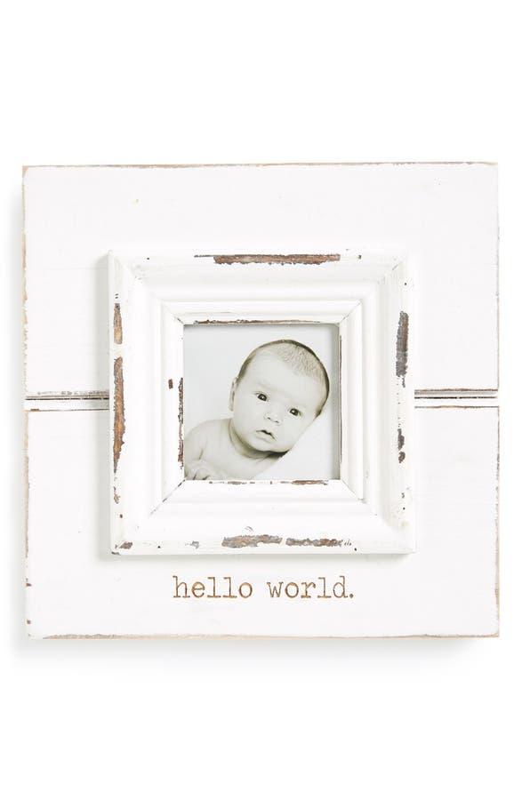 main image mud pie hello world picture frame - Mud Pie Frames