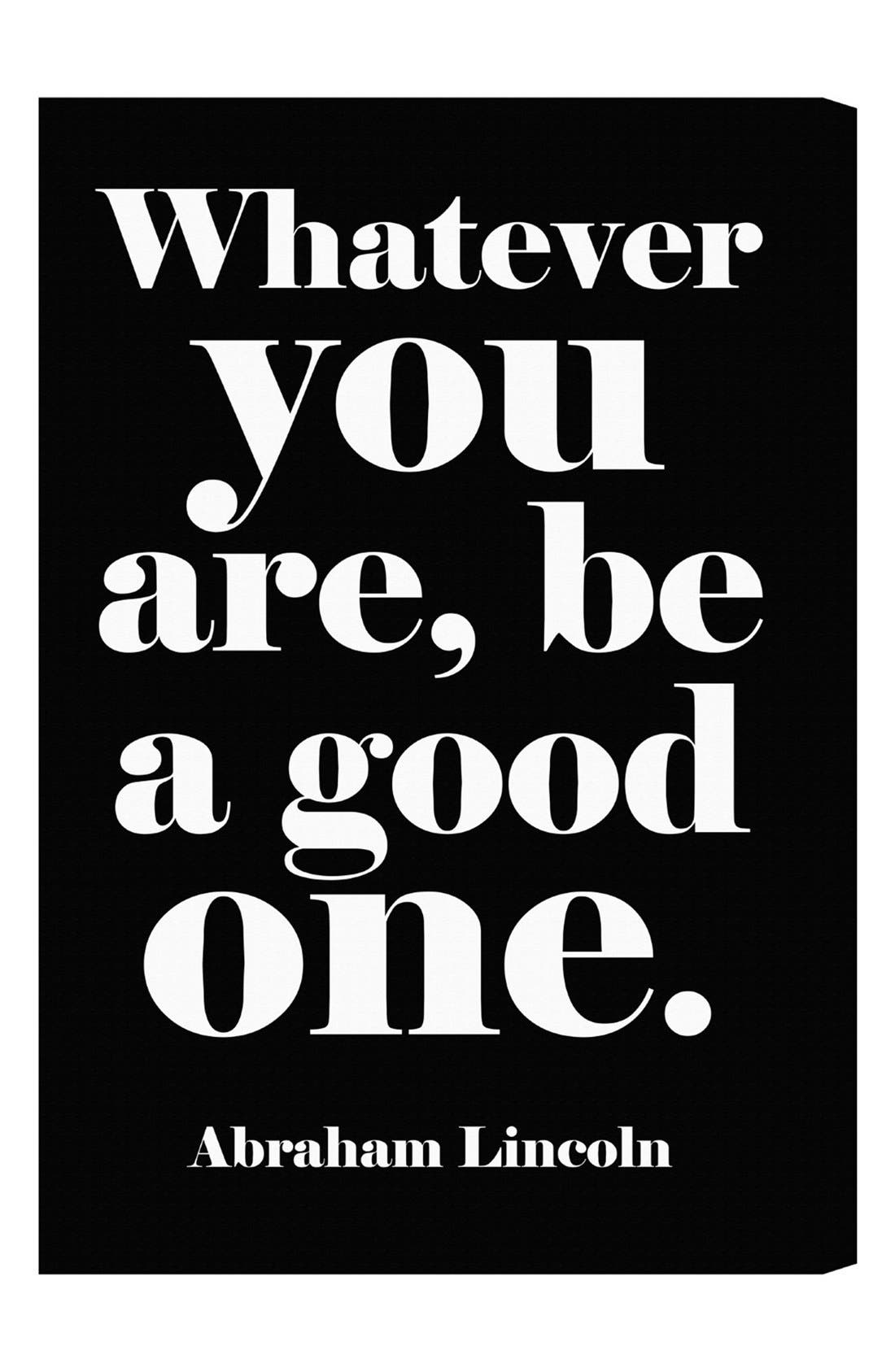 'Whatever You Are, Be a Good One' Wall Art,                         Main,                         color, Black